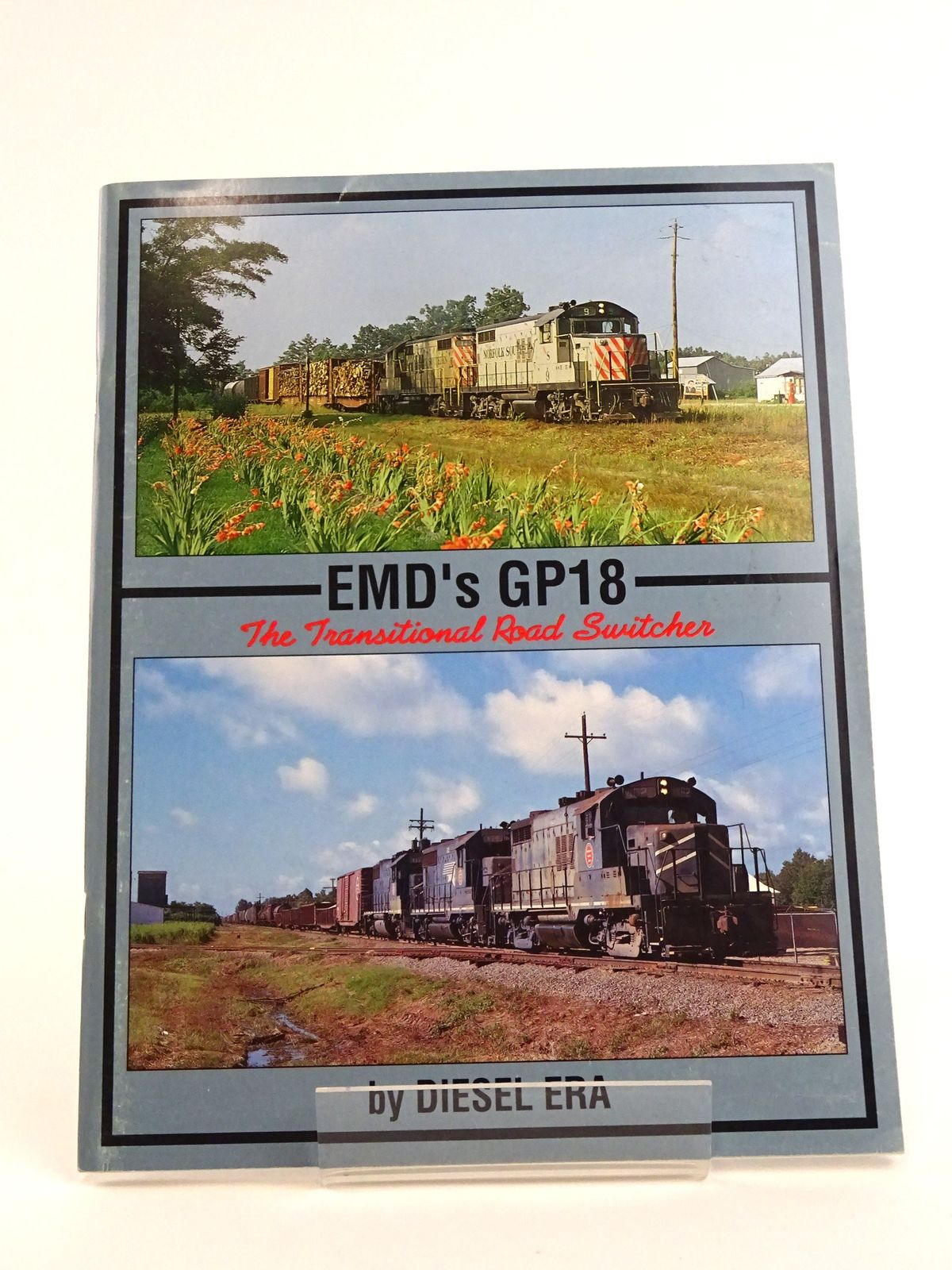 Photo of EMD'S GP18: THE TRANSITIONAL ROAD SWITCHER written by Diesel Era, published by Withers Publishing (STOCK CODE: 1818143)  for sale by Stella & Rose's Books
