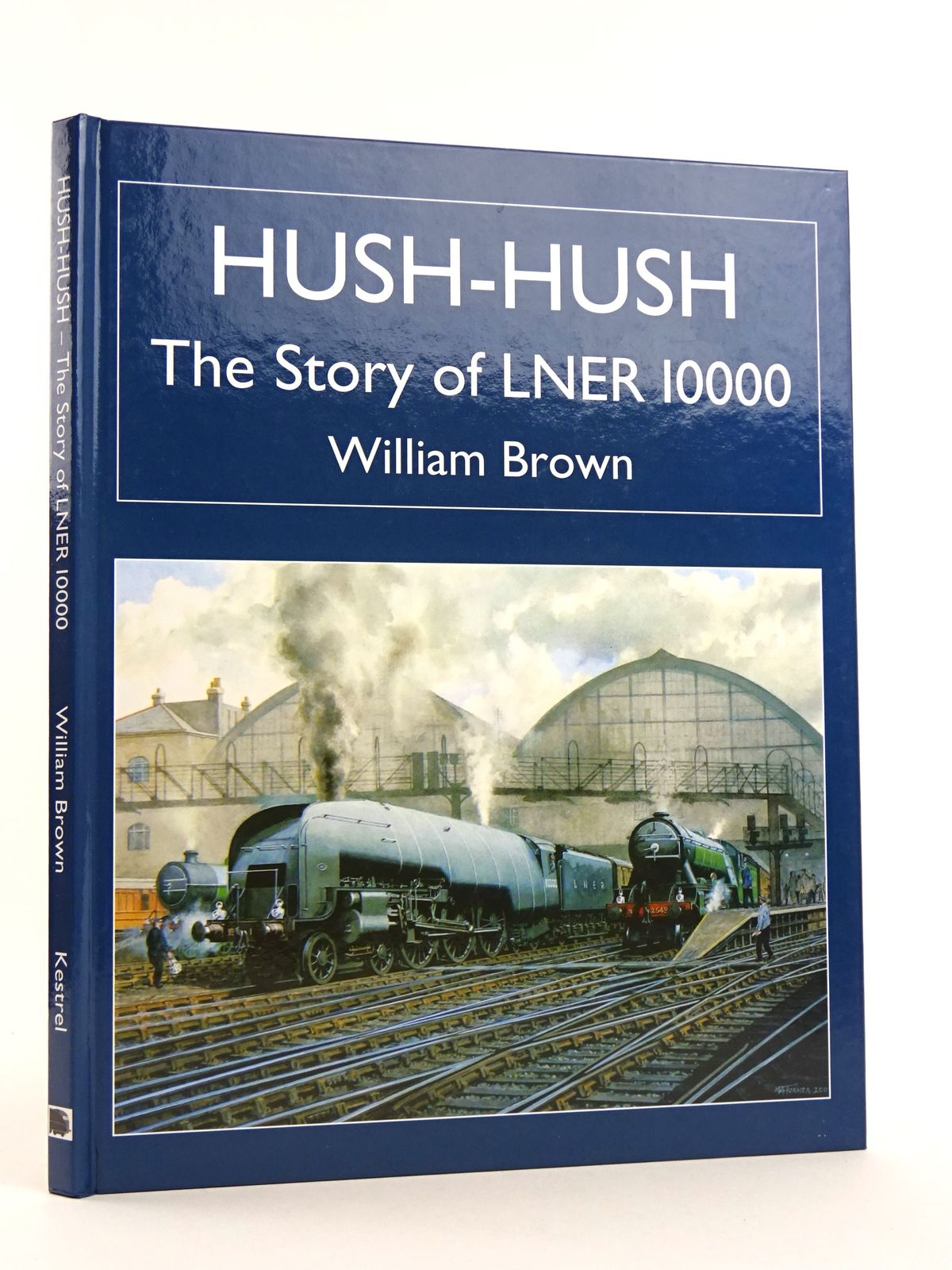 Photo of HUSH-HUSH THE STORY OF LNER 10000- Stock Number: 1818149