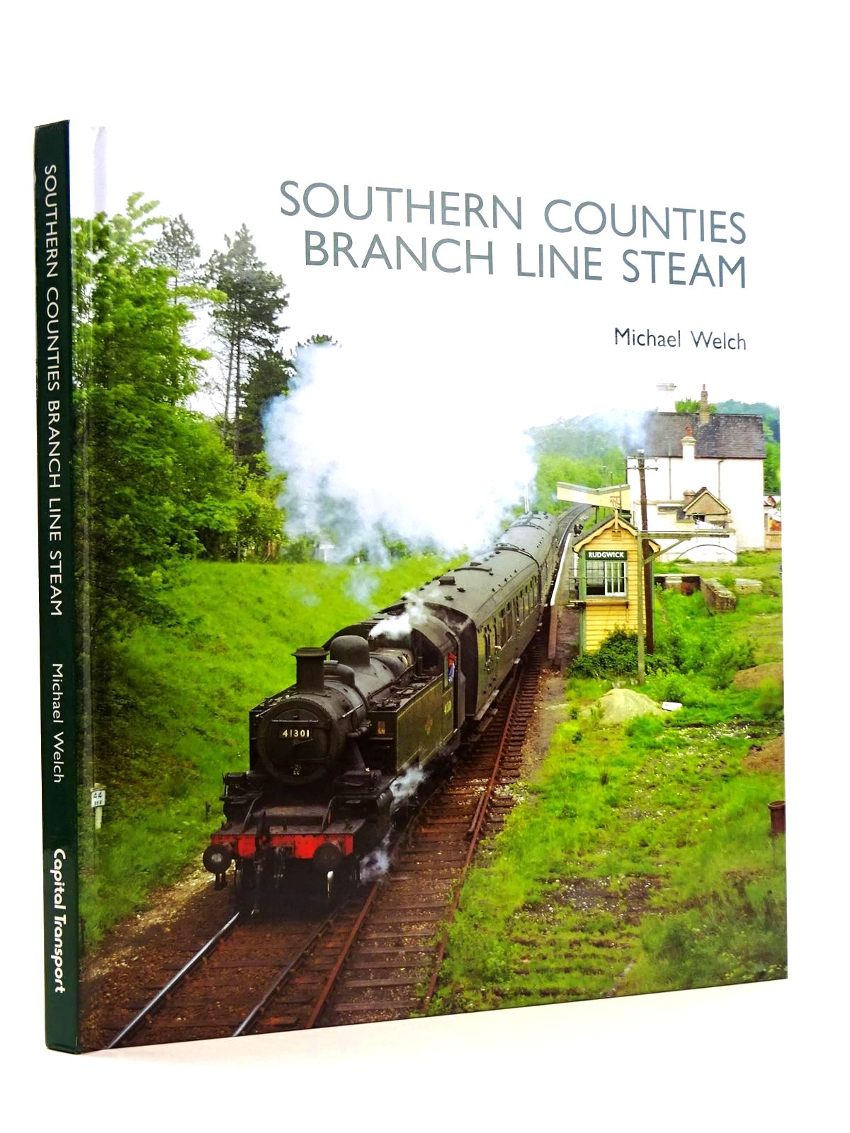 Photo of SOUTHERN COUNTIES BRANCH LINE STEAM written by Welch, Michael published by Capital Transport (STOCK CODE: 1818161)  for sale by Stella & Rose's Books