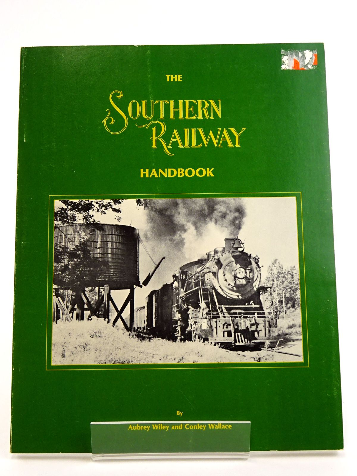 Photo of THE SOUTHERN RAILWAY HANDBOOK written by Wiley, Aubrey<br />Wallace, Conley published by W - W Publications (STOCK CODE: 1818167)  for sale by Stella & Rose's Books