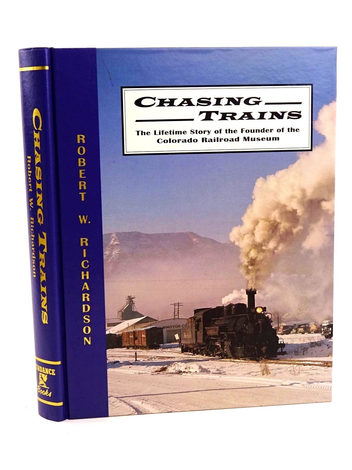 Photo of CHASING TRAINS: THE LIFETIME STORY OF THE FOUNDER OF THE COLORADO RAILROAD MUSEUM- Stock Number: 1818210