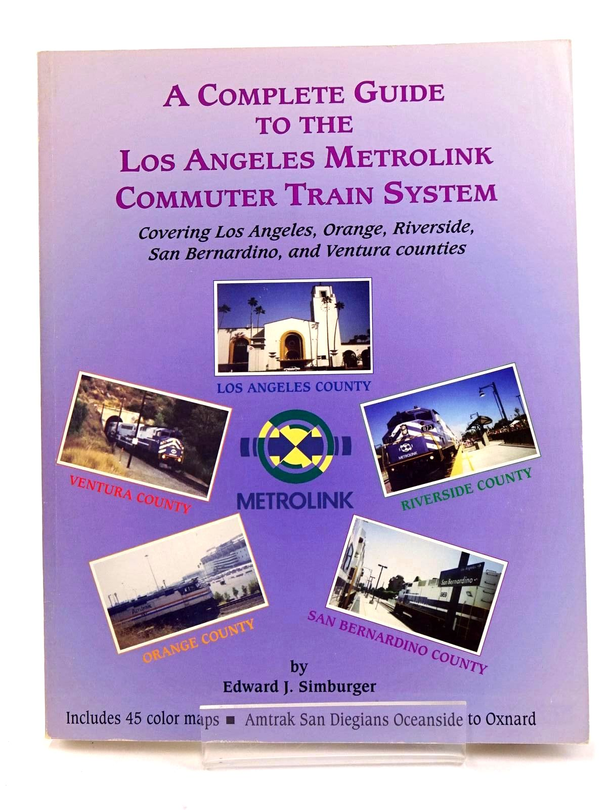 Photo of A COMPLETE GUIDE TO THE LOS ANGELES METROLINK COMMUTER TRAIN SYSTEM- Stock Number: 1818211
