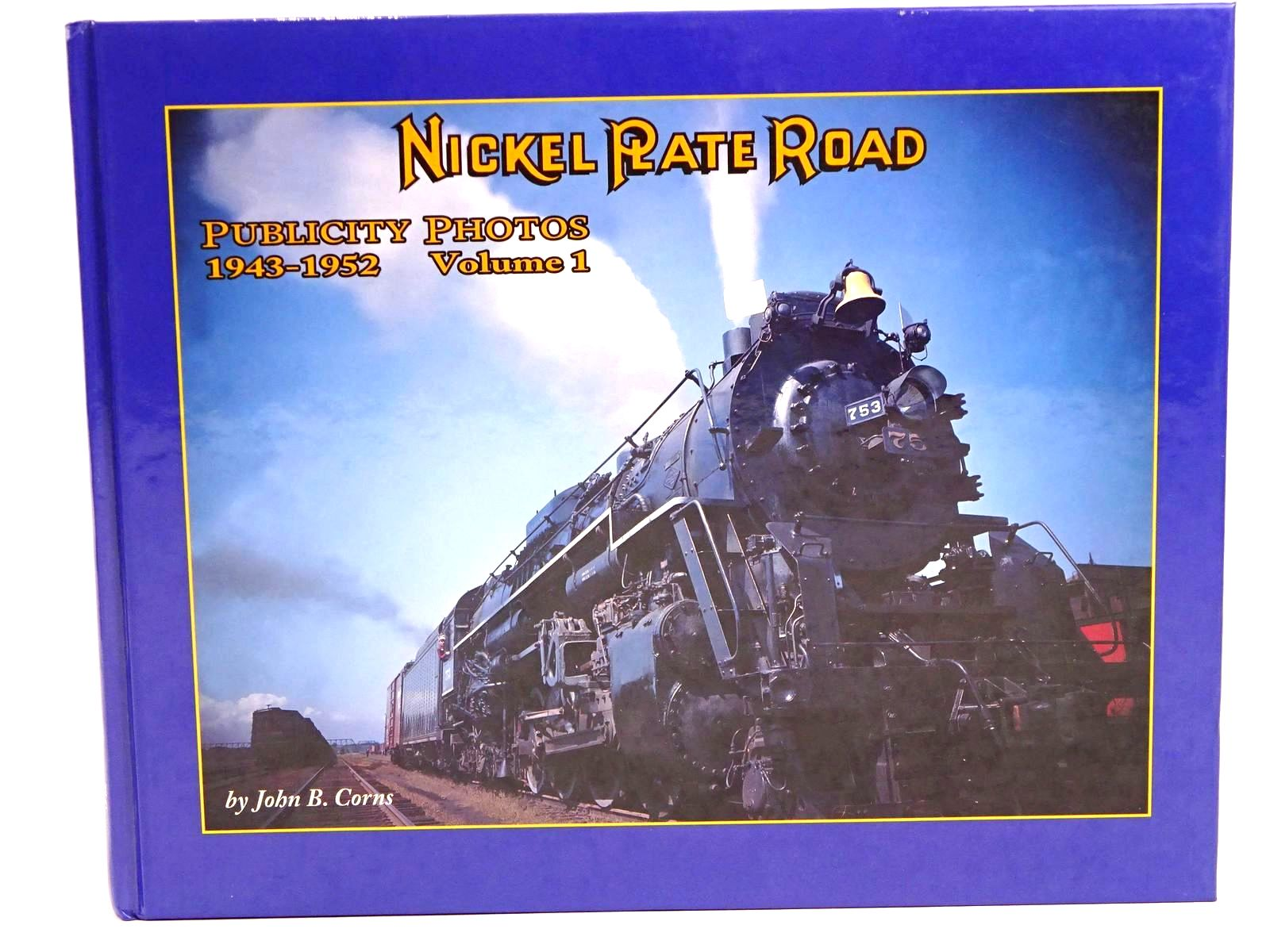 Photo of NICKEL PLATE ROAD: PUBLICITY PHOTOS 1943-1952 VOLUME 1- Stock Number: 1818213