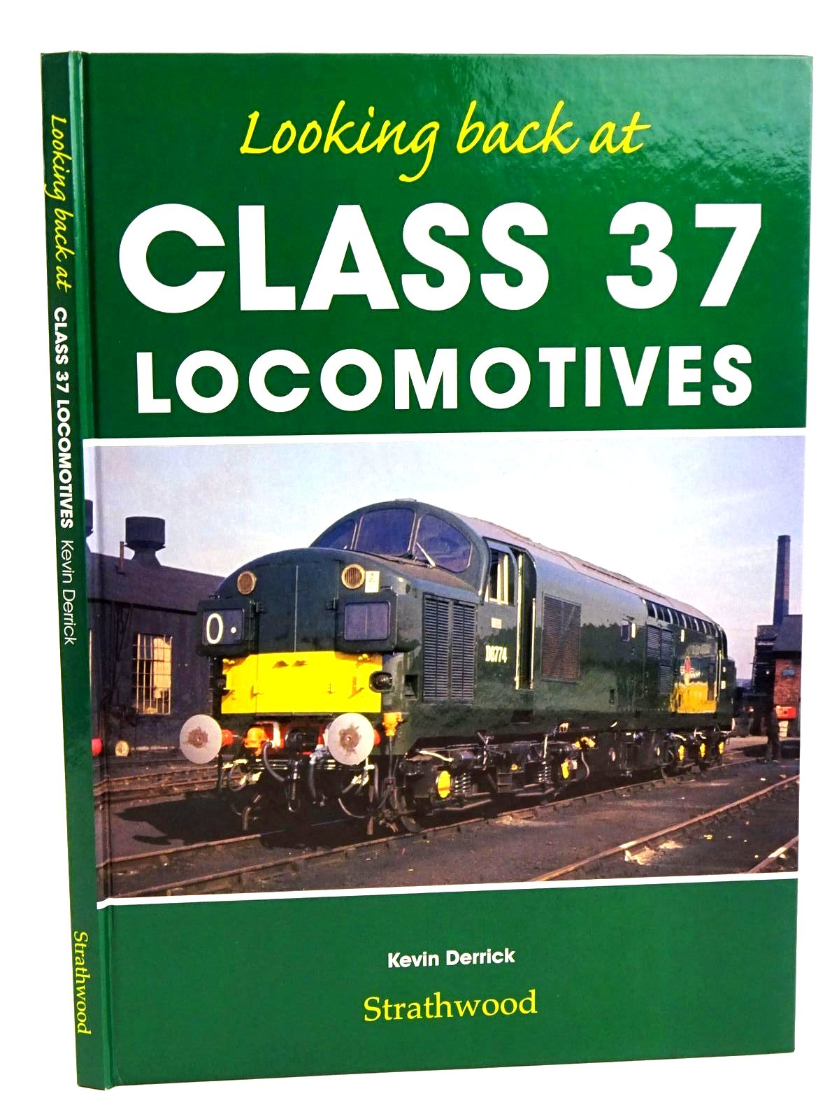 Photo of LOOKING BACK AT CLASS 37 LOCOMOTIVES written by Derrick, Kevin published by Strathwood Ltd (STOCK CODE: 1818215)  for sale by Stella & Rose's Books
