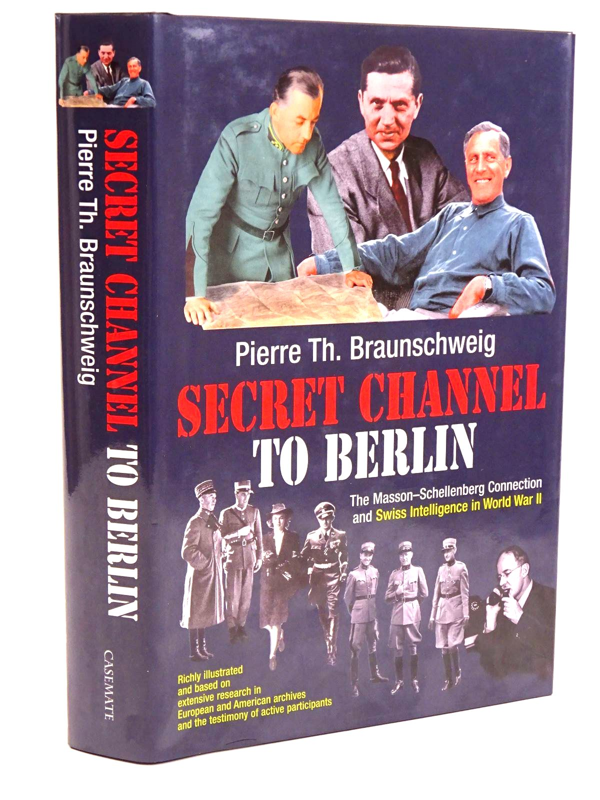 Photo of SECRET CHANNEL TO BERLIN- Stock Number: 1818242