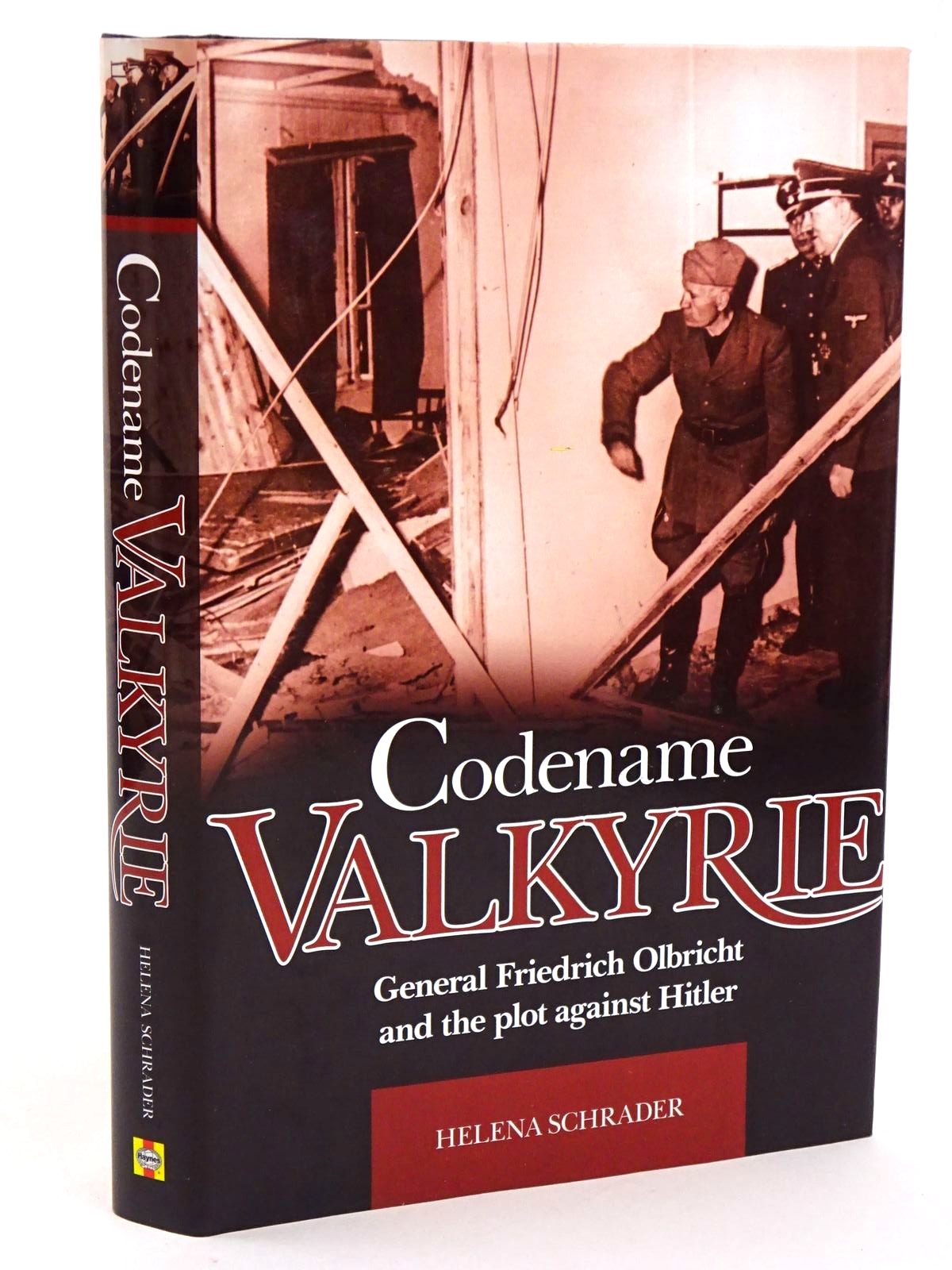 Photo of CODENAME VALKYRIE: GENERAL FRIEDRICH OLBRICHT AND THE PLOT AGAINST HITLER- Stock Number: 1818250
