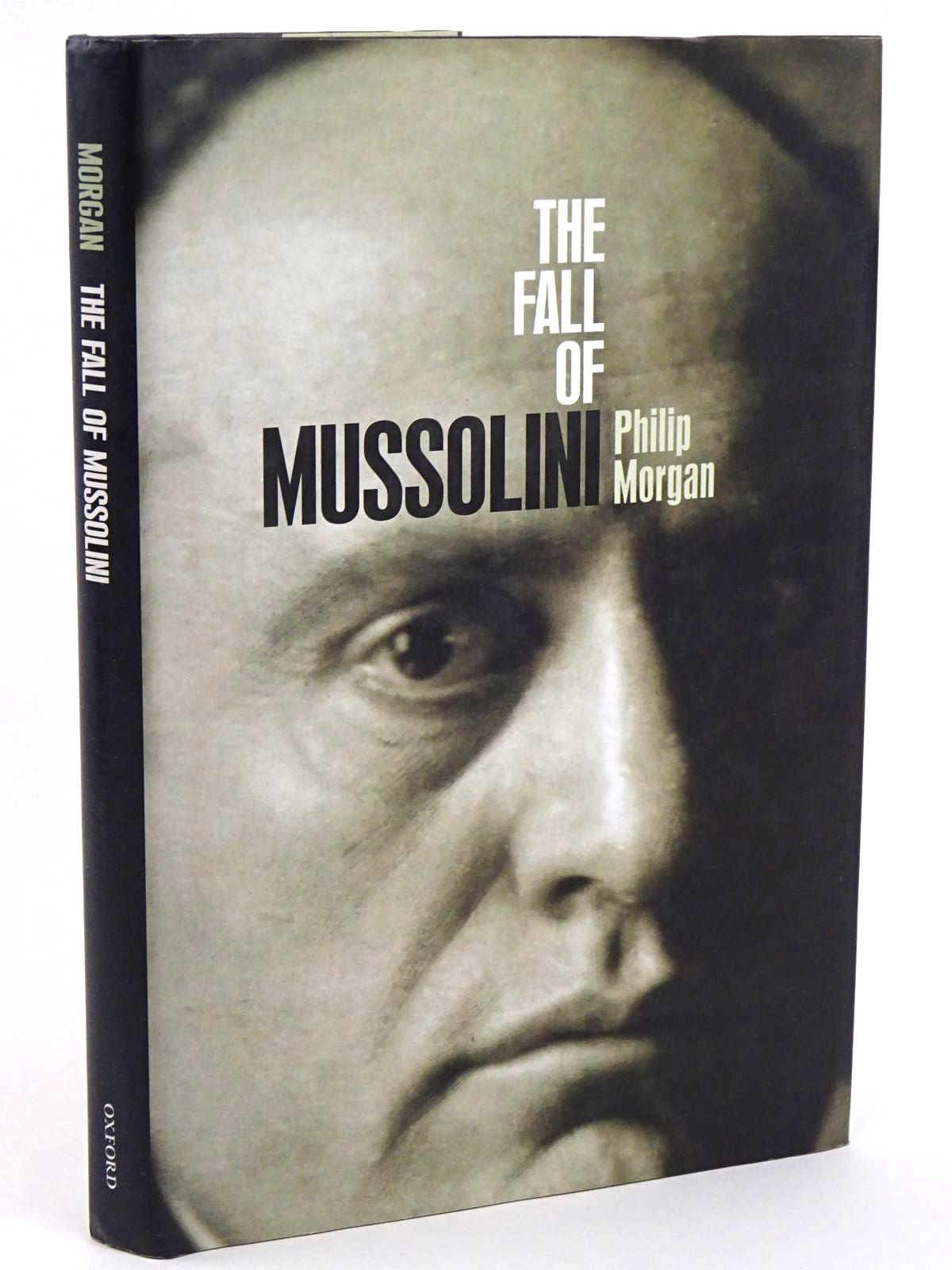 Photo of THE FALL OF MUSSOLINI: ITALY, THE ITALIANS, AND THE SECOND WORLD WAR- Stock Number: 1818251