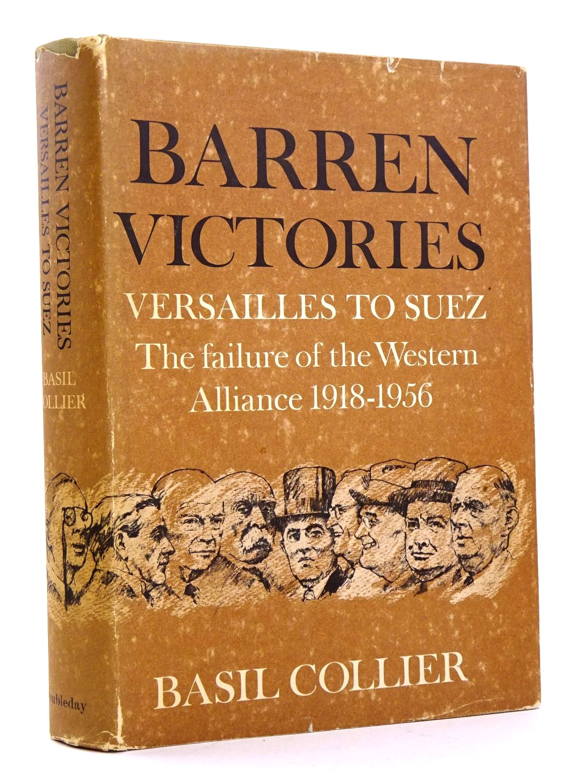 Photo of BARREN VICTORIES: VERSAILLES TO SUEZ THE FAILURE OF THE WESTERN ALLIANCE 1918-1956- Stock Number: 1818267