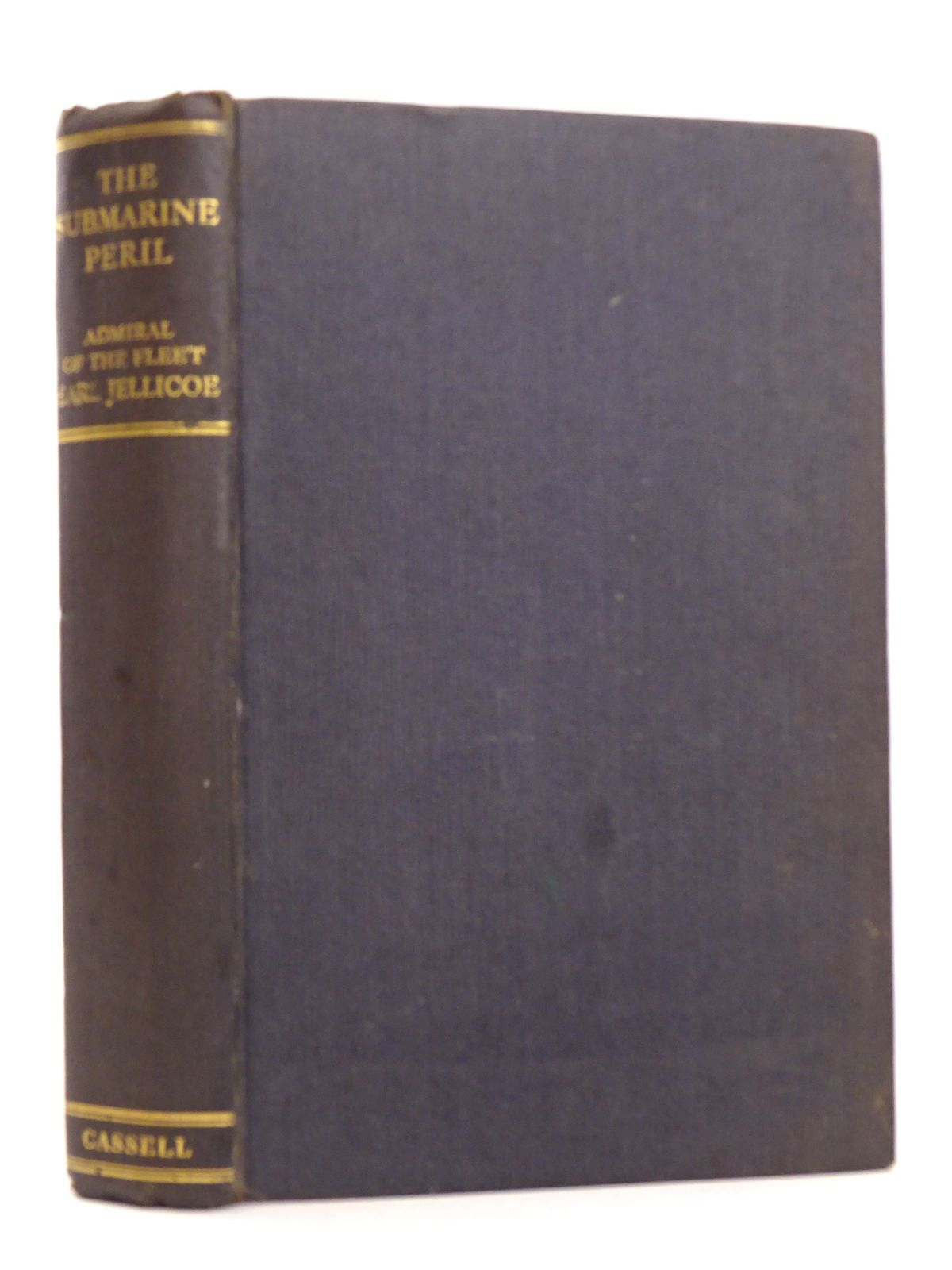 Photo of THE SUBMARINE PERIL: THE ADMIRALTY POLICY IN 1917 written by Jellicoe, Viscount published by Cassell & Company Limited (STOCK CODE: 1818281)  for sale by Stella & Rose's Books