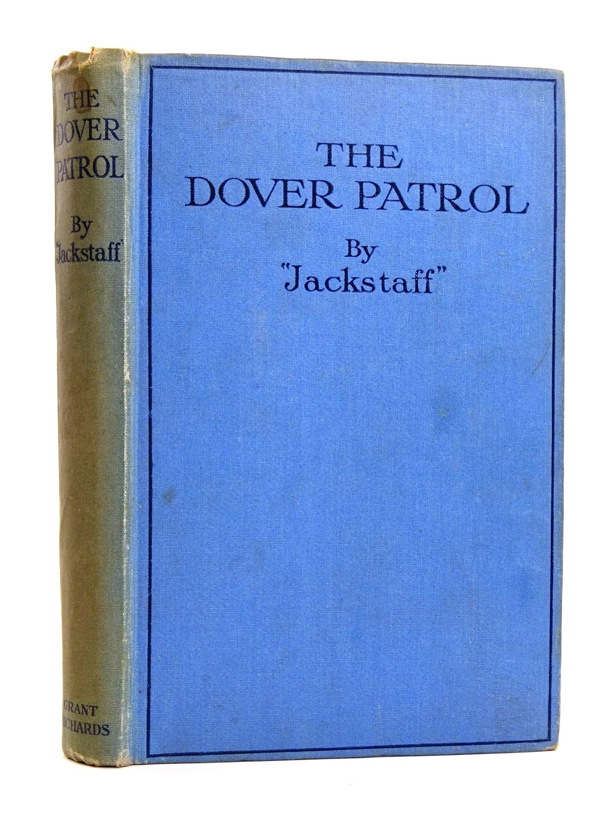 Photo of THE DOVER PATROL written by Bennett, J.J. Wilson, H.W. published by Grant Richards Ltd. (STOCK CODE: 1818282)  for sale by Stella & Rose's Books