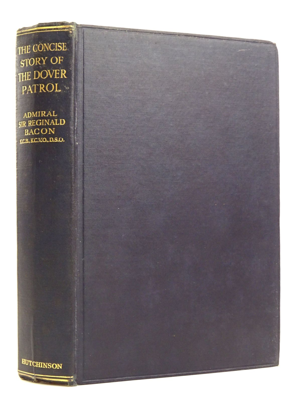 Photo of THE CONCISE STORY OF THE DOVER PATROL written by Bacon, R.H. published by Hutchinson & Co. (STOCK CODE: 1818288)  for sale by Stella & Rose's Books