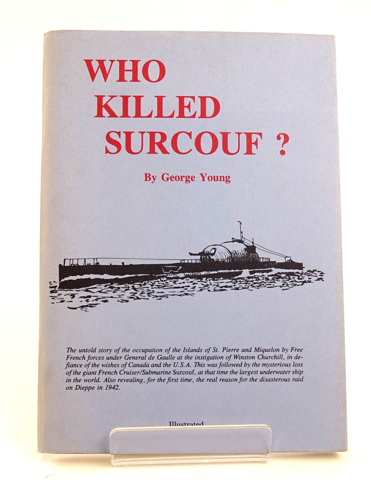 Photo of WHO KILLED SURCOUF?- Stock Number: 1818289