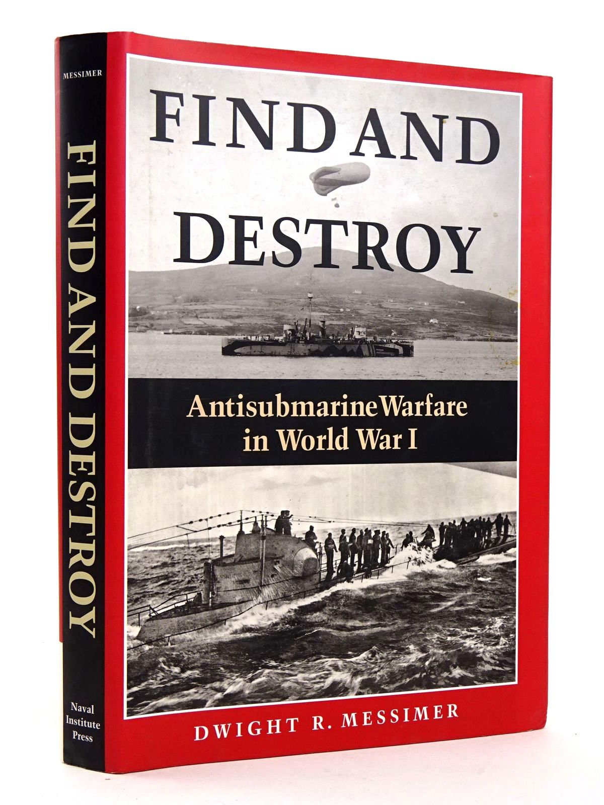 Photo of FIND AND DESTROY: ANTISUBMARINE WARFARE IN WORLD WAR I- Stock Number: 1818295