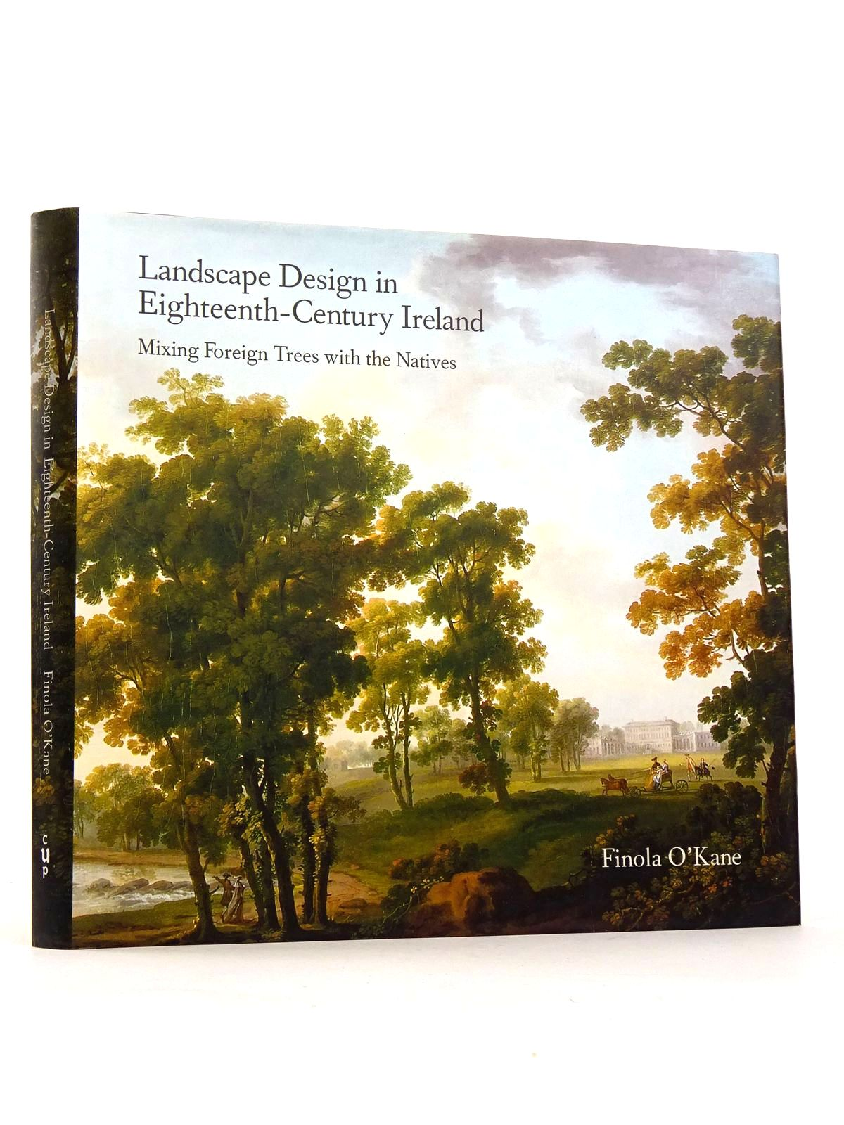 Photo of LANDSCAPE DESIGN IN EIGHTEENTH-CENTURY IRELAND written by O'Kane, Finola published by Cork University Press (STOCK CODE: 1818317)  for sale by Stella & Rose's Books