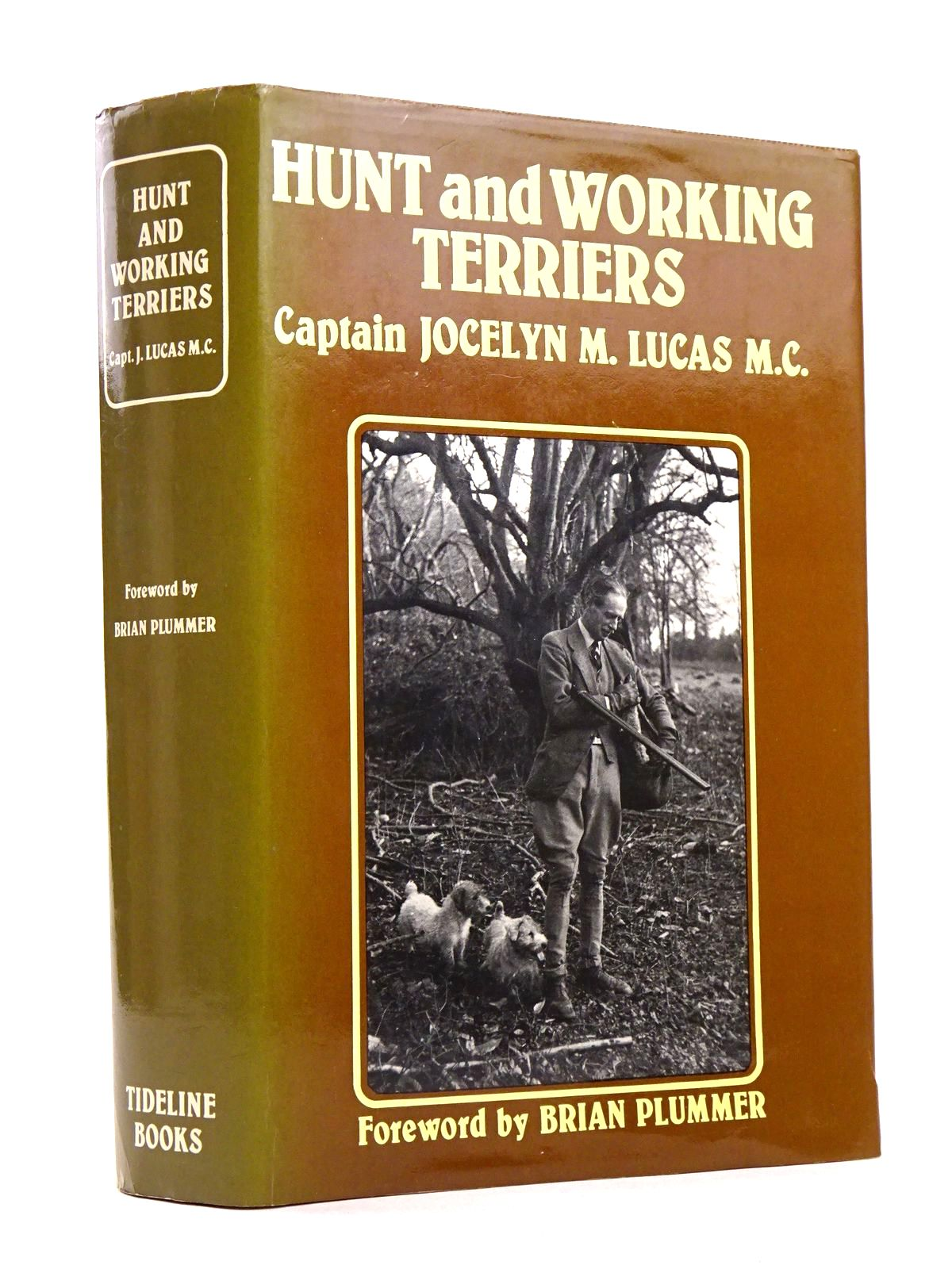 Photo of HUNT AND WORKING TERRIERS written by Lucas, Jocelyn published by Tideline Books (STOCK CODE: 1818335)  for sale by Stella & Rose's Books