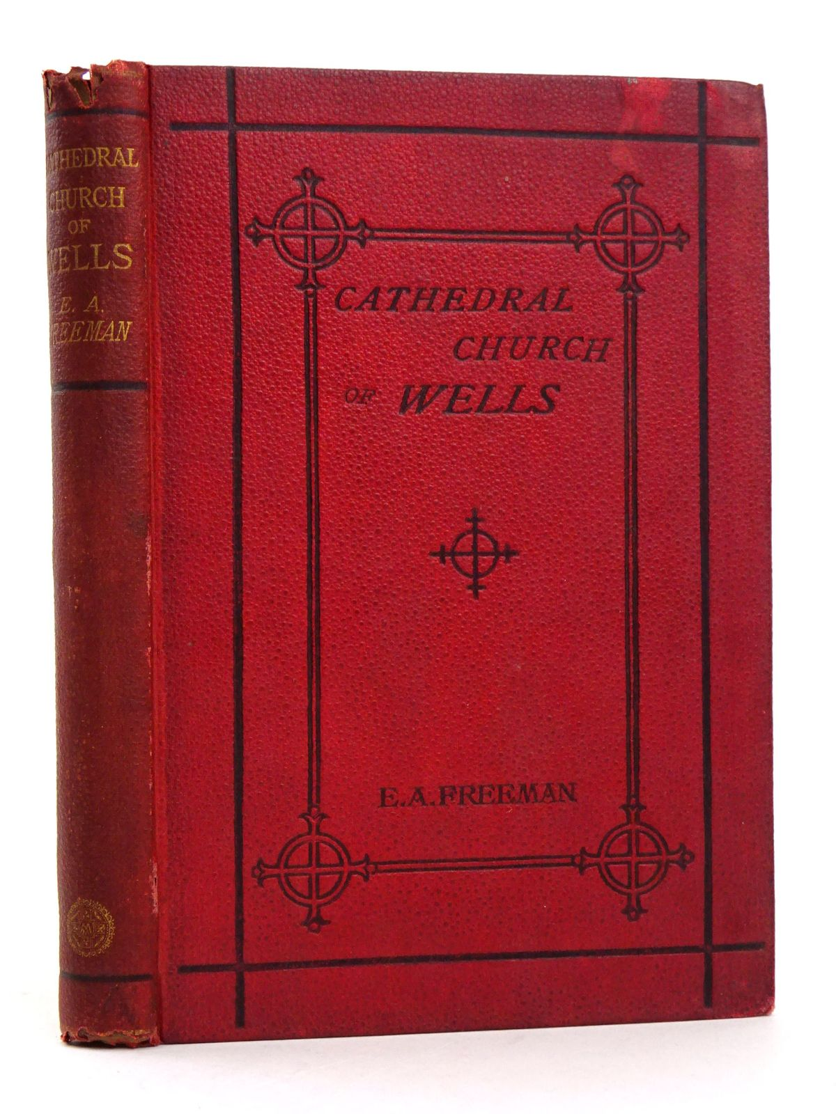 Photo of HISTORY OF THE CATHEDRAL CHURCH OF WELLS written by Freeman, Edward A. published by Macmillan & Co. (STOCK CODE: 1818353)  for sale by Stella & Rose's Books