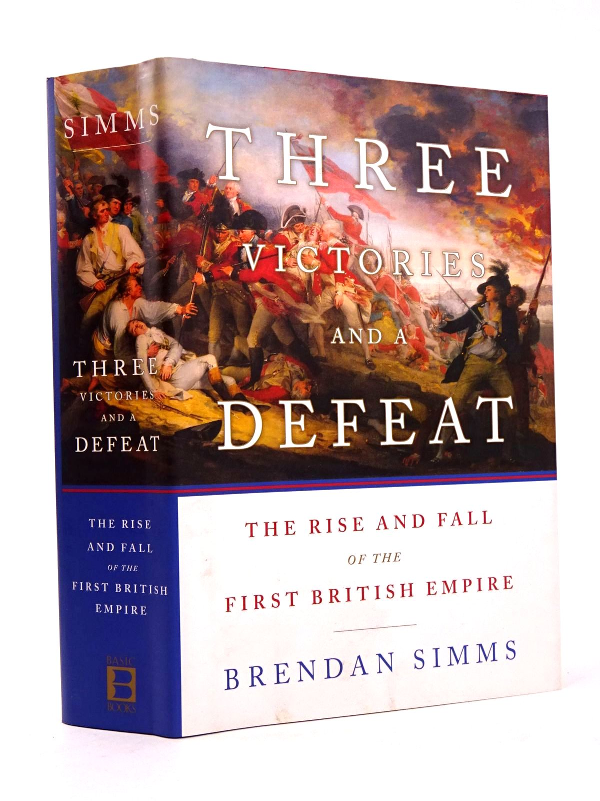 Photo of THREE VICTORIES AND A DEFEAT: THE RISE AND FALL OF THE FIRST BRITISH EMPIRE 1714-1783- Stock Number: 1818381