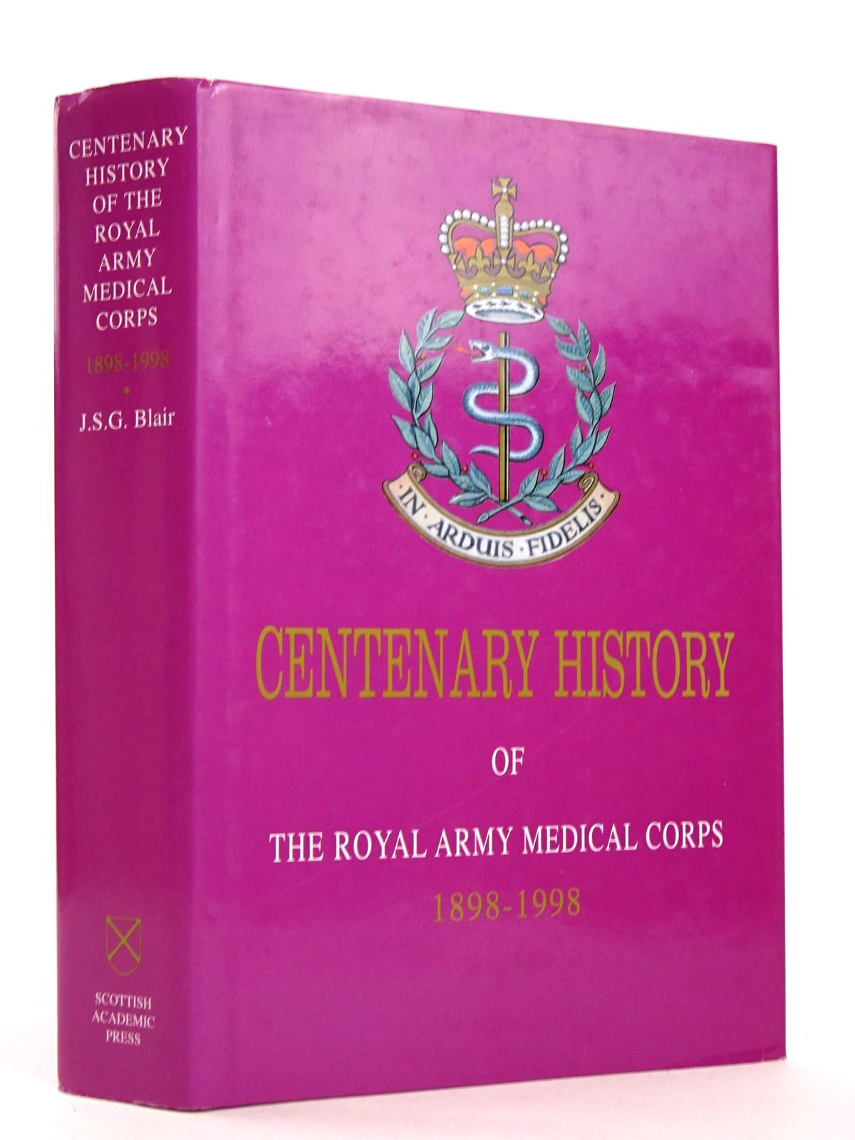 Photo of CENTENARY HISTORY OF THE ROYAL ARMY MEDICAL CORPS 1898-1998- Stock Number: 1818385