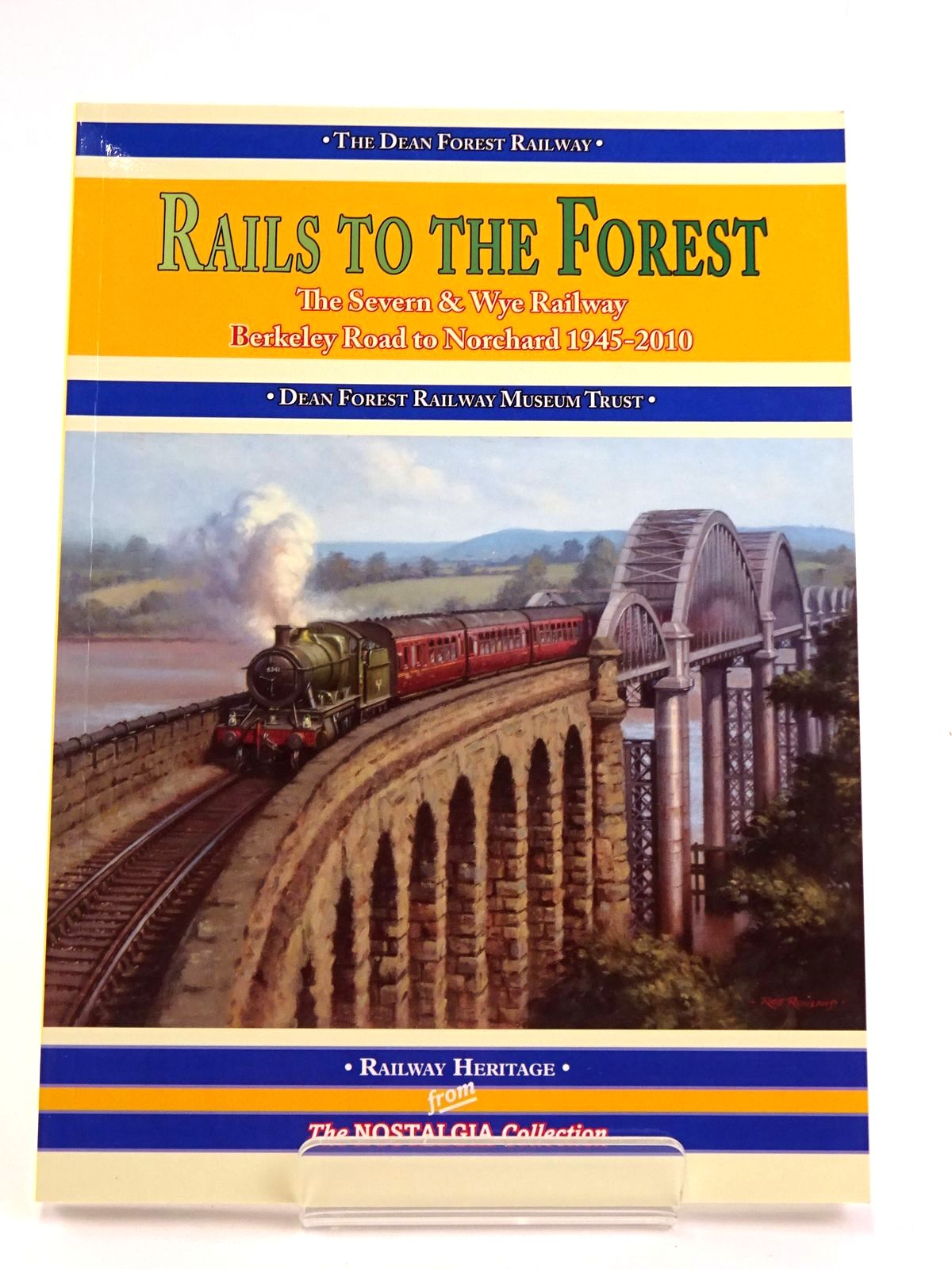 Photo of RAILS TO THE FOREST: THE SEVERN & WYE RAILWAY FROM BERKELEY ROAD TO NORCHARD 1945-2010 published by Silver Link Publishing (STOCK CODE: 1818404)  for sale by Stella & Rose's Books