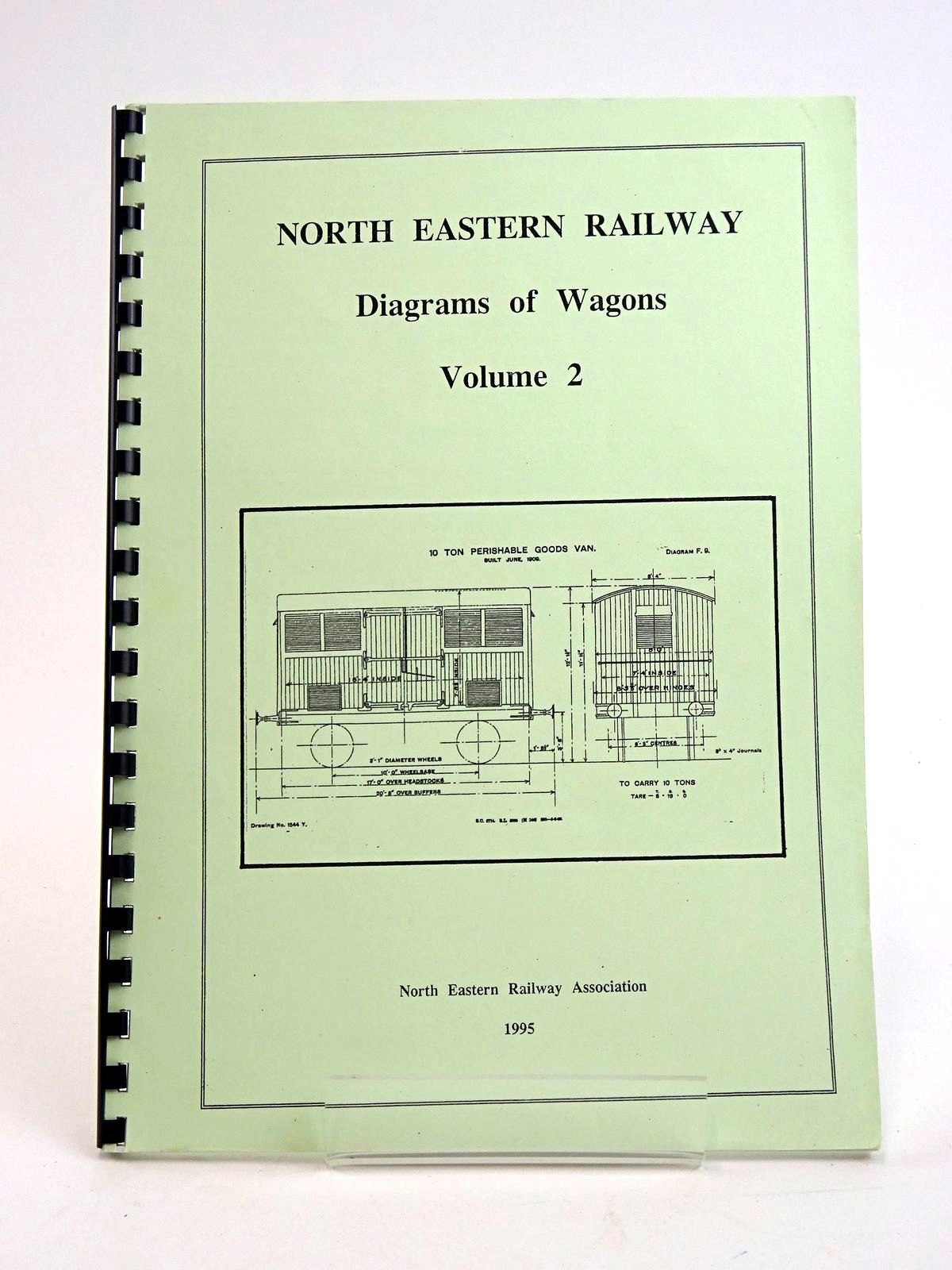 Photo of NORTH EASTERN RAILWAY: DIAGRAMS OF WAGONS VOLUME 2 published by The North Eastern Railway Association (STOCK CODE: 1818441)  for sale by Stella & Rose's Books