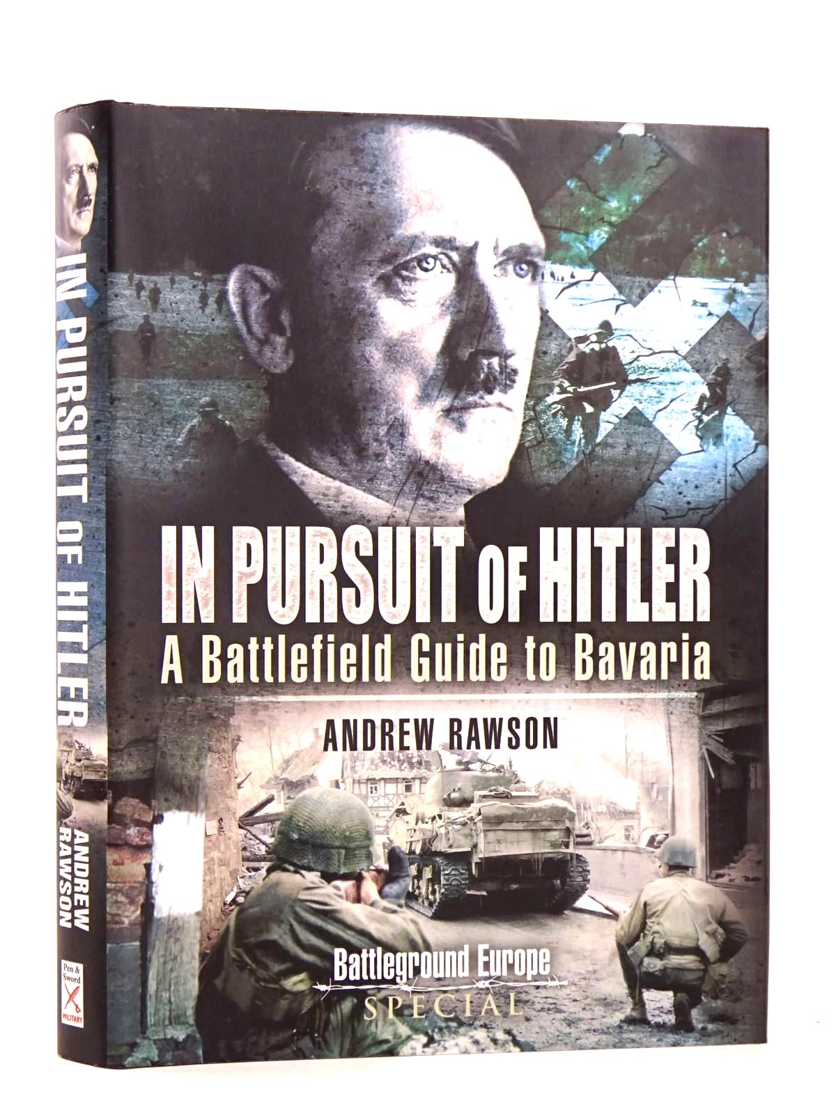 Photo of IN PURSUIT OF HITLER written by Rawson, Andrew published by Pen & Sword Military (STOCK CODE: 1818457)  for sale by Stella & Rose's Books