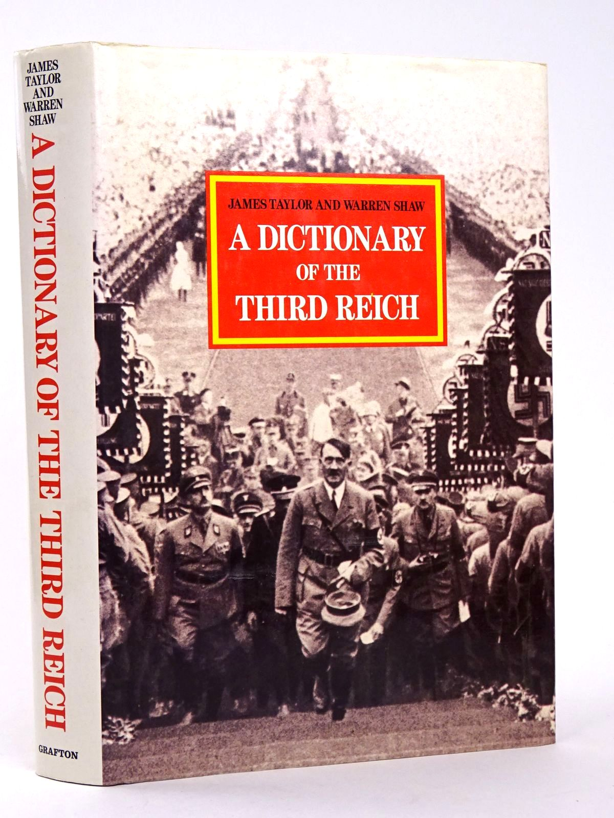 Photo of A DICTIONARY OF THE THIRD REICH written by Taylor, James Shaw, Warren published by Grafton Books (STOCK CODE: 1818465)  for sale by Stella & Rose's Books
