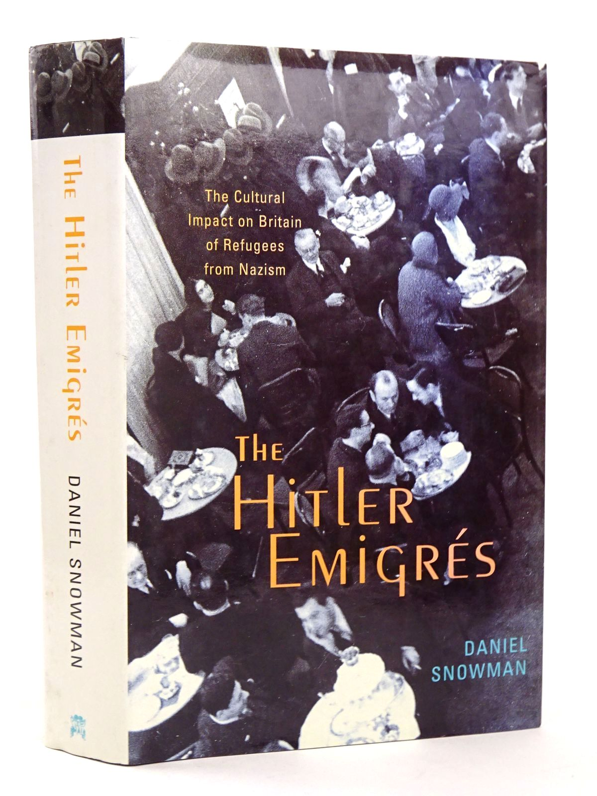 Photo of THE HITLER EMIGRES: THE CULTURAL IMPACT ON BRITAIN OF REFUGEES FROM NAZISM written by Snowman, Daniel published by Chatto & Windus (STOCK CODE: 1818466)  for sale by Stella & Rose's Books