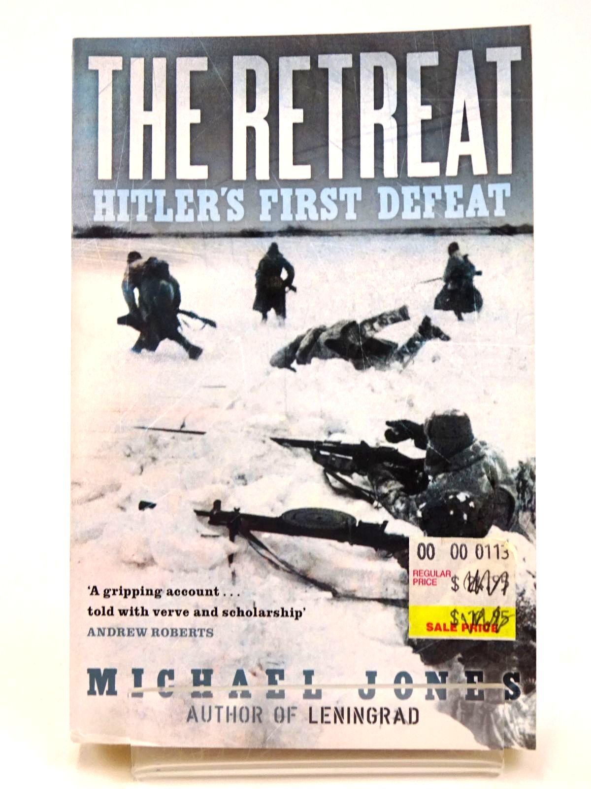 Photo of THE RETREAT: HITLER'S FIRST DEFEAT written by Jones, Michael published by John Murray (STOCK CODE: 1818467)  for sale by Stella & Rose's Books
