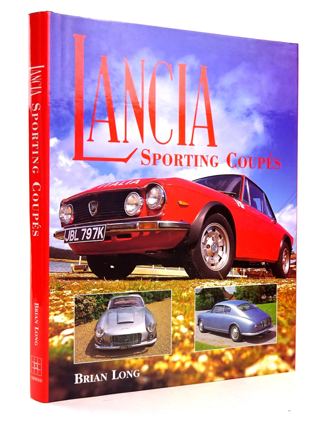 Photo of LANCIA: SPORTING COUPES written by Long, Brian published by The Crowood Press (STOCK CODE: 1818482)  for sale by Stella & Rose's Books