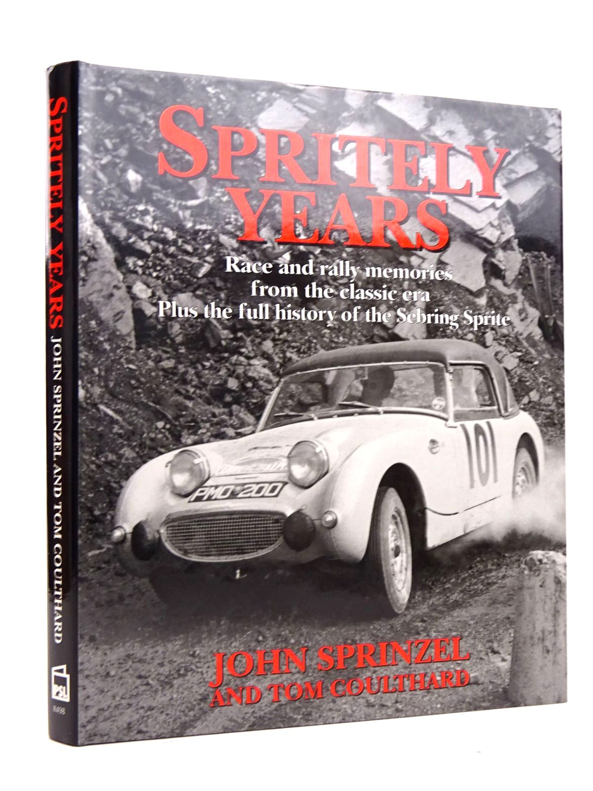 Photo of SPRITELY YEARS written by Sprinzel, John<br />Coulthard, Tom published by Patrick Stephens Limited (STOCK CODE: 1818483)  for sale by Stella & Rose's Books