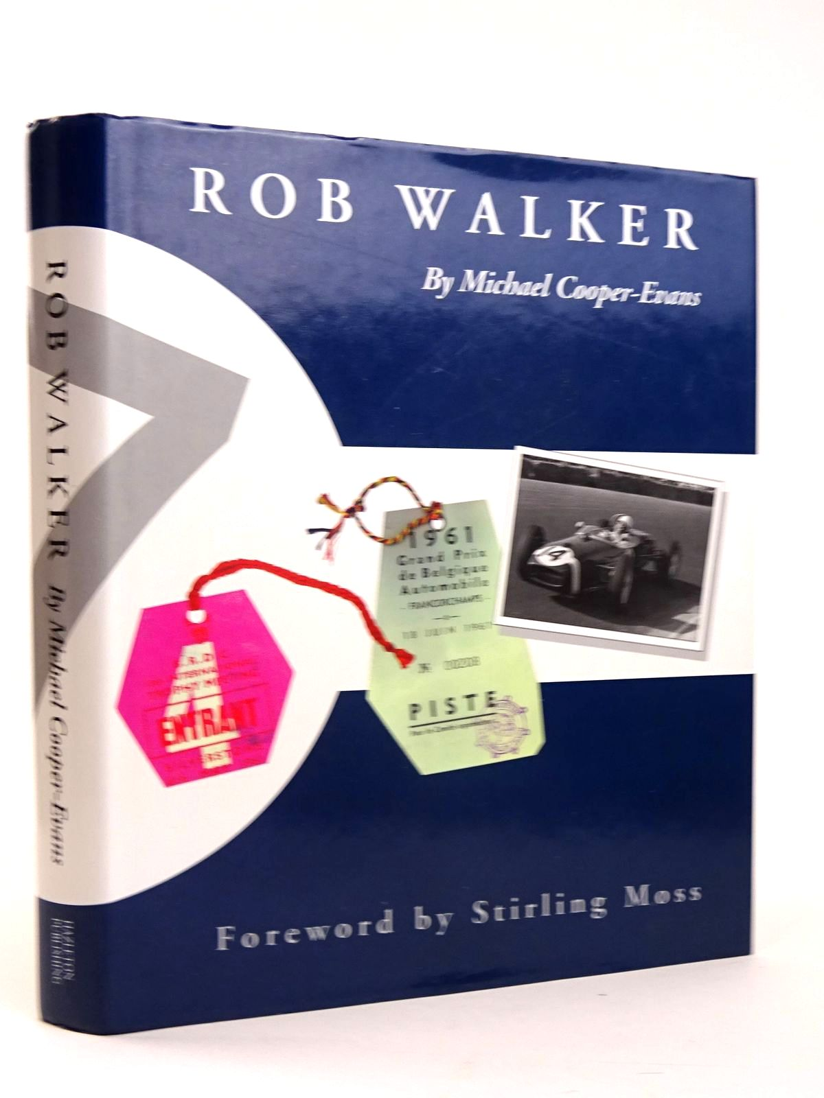 Photo of ROB WALKER written by Cooper-Evans, Michael Moss, Stirling published by Hazleton Publishing (STOCK CODE: 1818485)  for sale by Stella & Rose's Books