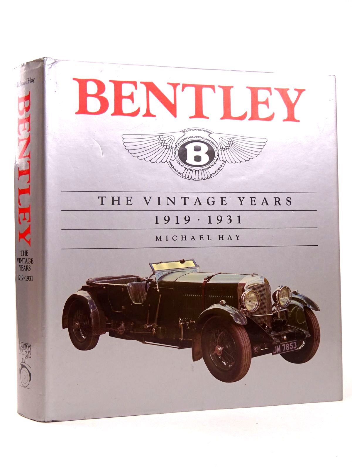 Photo of BENTLEY THE VINTAGE YEARS 1919-1931 written by Hay, Michael published by Dalton Watson (STOCK CODE: 1818495)  for sale by Stella & Rose's Books