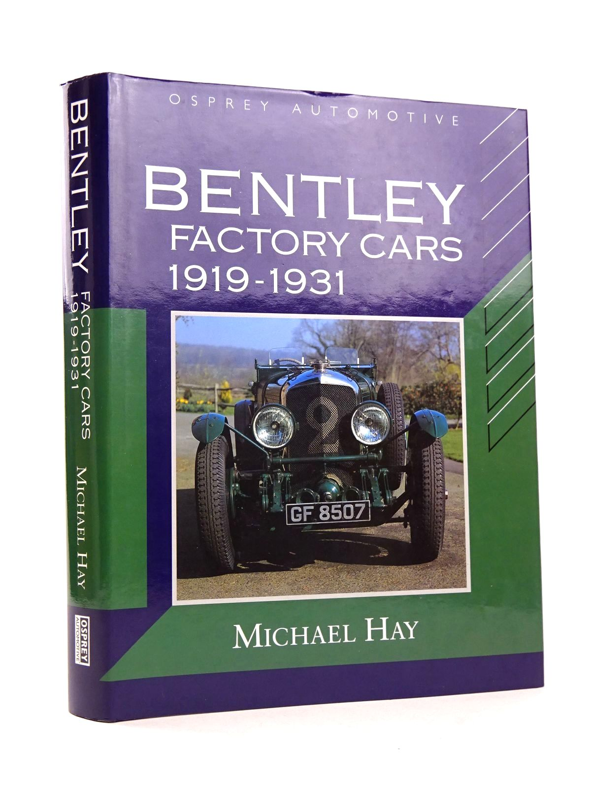 Photo of BENTLEY FACTORY CARS 1919-1931 written by Hay, Michael published by Osprey Automotive (STOCK CODE: 1818496)  for sale by Stella & Rose's Books