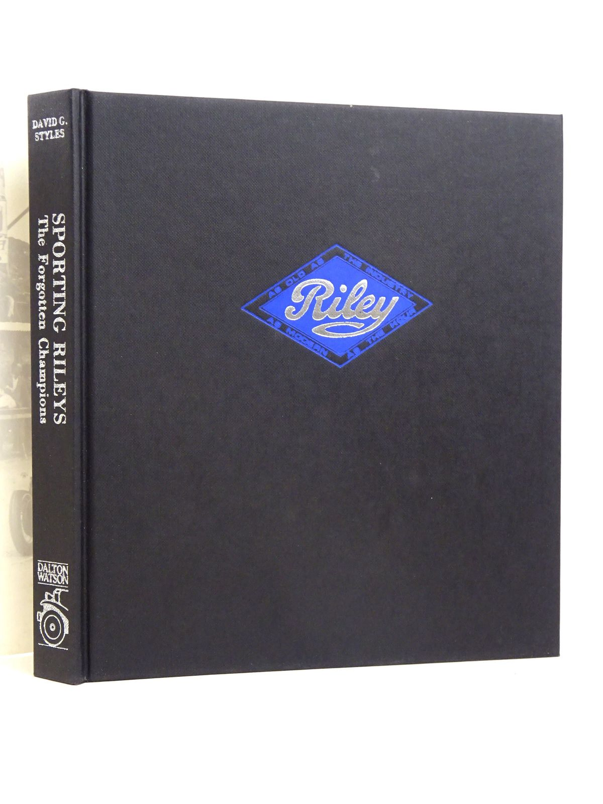 Photo of SPORTING RILEYS: THE FORGOTTEN CHAMPIONS written by Styles, David G. published by Dalton Watson (STOCK CODE: 1818499)  for sale by Stella & Rose's Books