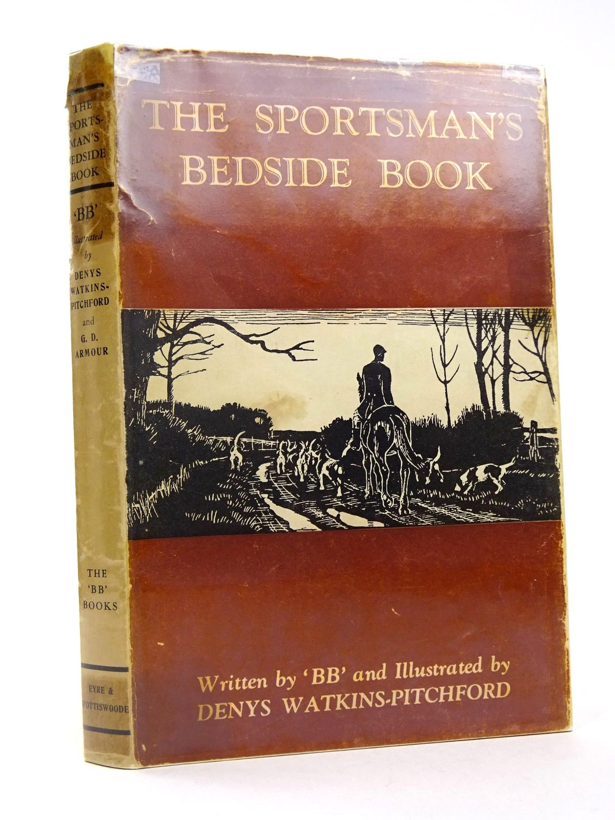 Photo of THE SPORTSMAN'S BEDSIDE BOOK written by BB,  illustrated by BB, <br />Armour, G. Denholm published by Eyre &amp; Spottiswoode (STOCK CODE: 1818528)  for sale by Stella & Rose's Books