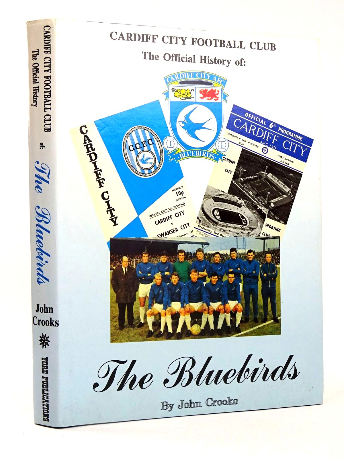 Photo of CARDIFF CITY FOOTBALL CLUB THE OFFICIAL HISTORY OF: THE BLUEBIRDS- Stock Number: 1818549