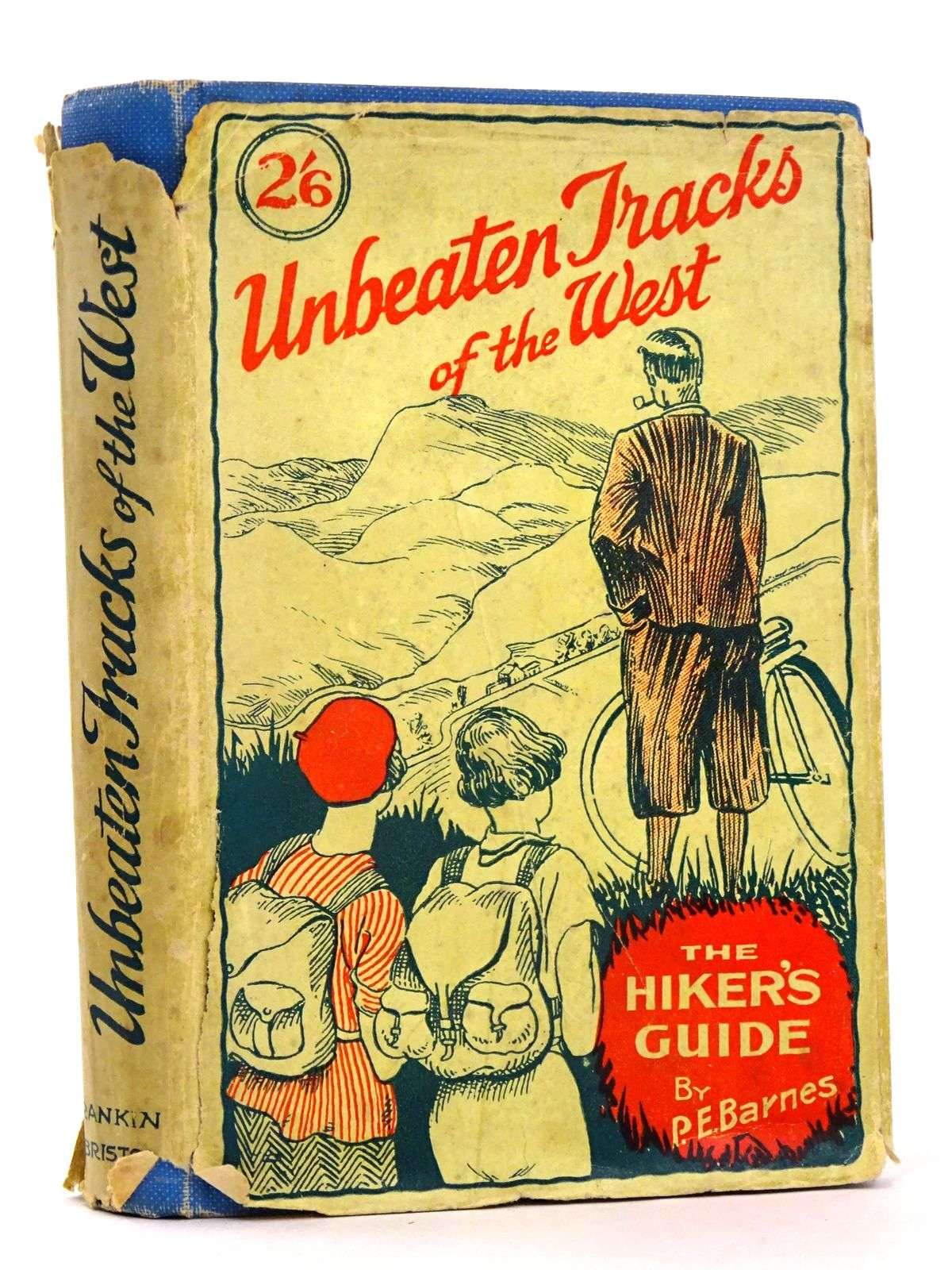 Photo of UNBEATEN TRACKS OF THE WEST THE HIKER'S GUIDE written by Barnes, P.E. published by Western Daily Press (STOCK CODE: 1818550)  for sale by Stella & Rose's Books