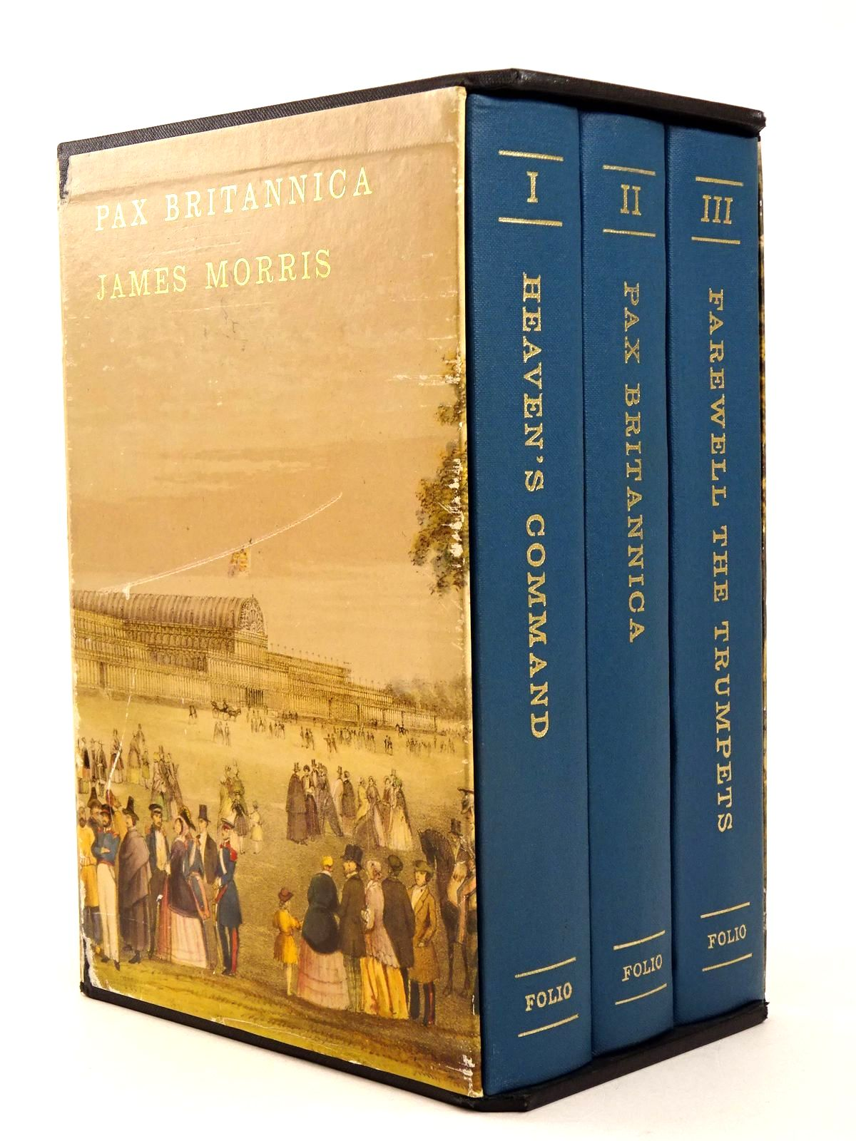 Photo of PAX BRITANNICA (3 VOLUMES) written by Morris, James published by Folio Society (STOCK CODE: 1818586)  for sale by Stella & Rose's Books