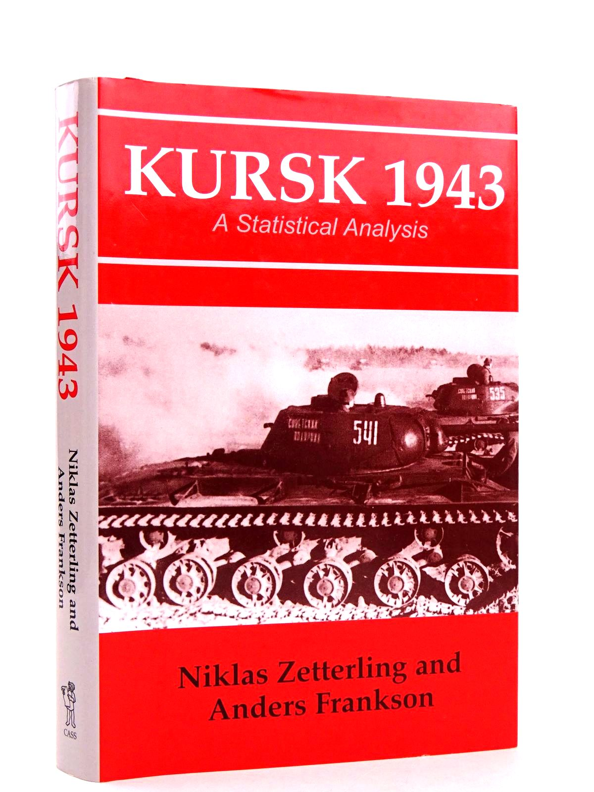 Photo of KURSK 1943: A STATISTICAL ANALYSIS written by Zetterling, Niklas<br />Frankson, Anders published by Frank Cass (STOCK CODE: 1818593)  for sale by Stella & Rose's Books
