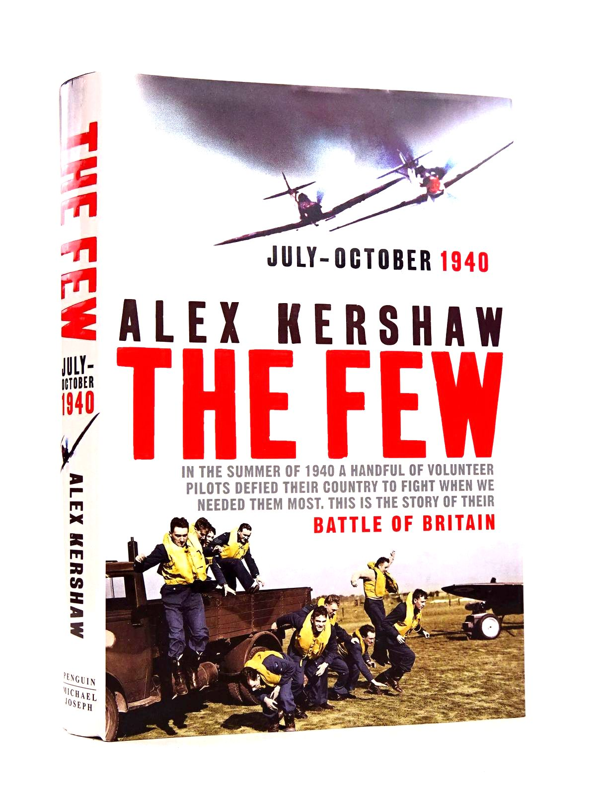 Photo of THE FEW: JULY-OCTOBER 1940 written by Kershaw, Alex published by Michael Joseph (STOCK CODE: 1818596)  for sale by Stella & Rose's Books