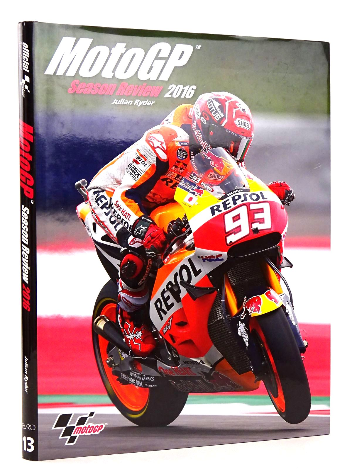 Photo of MOTOGP SEASON REVIEW 2016 written by Ryder, Julian published by Evro Publishing (STOCK CODE: 1818607)  for sale by Stella & Rose's Books