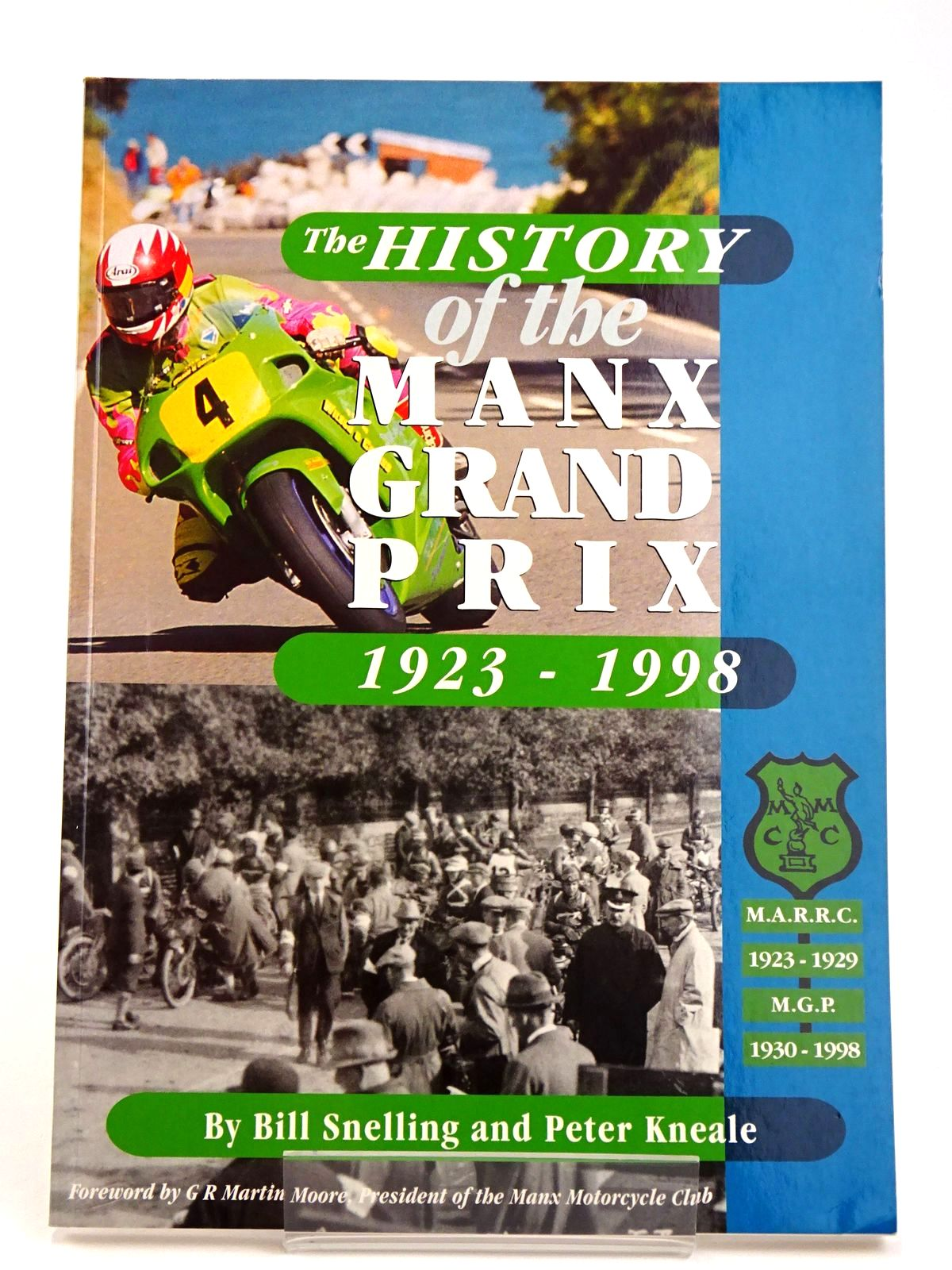 Photo of THE HISTORY OF THE MANX GRAND PRIX 1923 - 1998 written by Kneale, Peter<br />Snelling, Bill published by Amulree Publications (STOCK CODE: 1818608)  for sale by Stella & Rose's Books