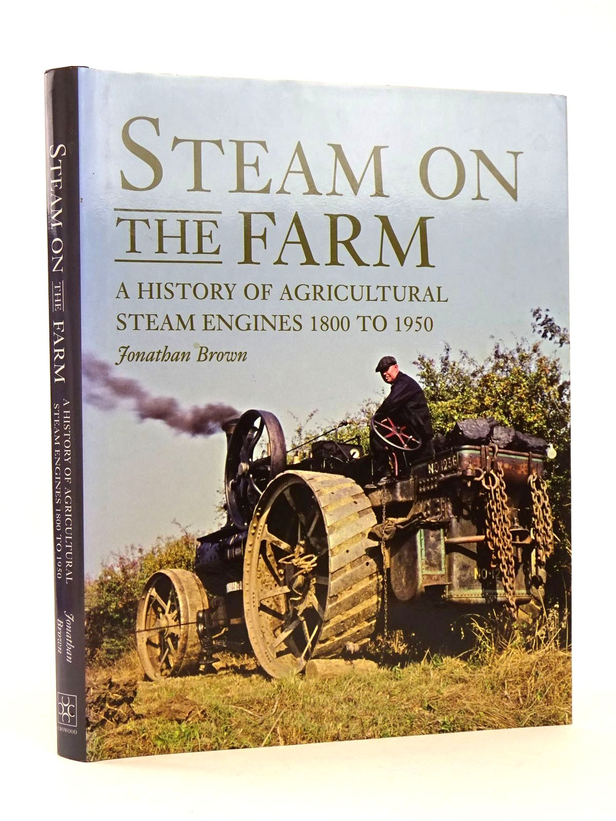 Photo of STEAM ON THE FARM written by Brown, Jonathan published by The Crowood Press (STOCK CODE: 1818620)  for sale by Stella & Rose's Books
