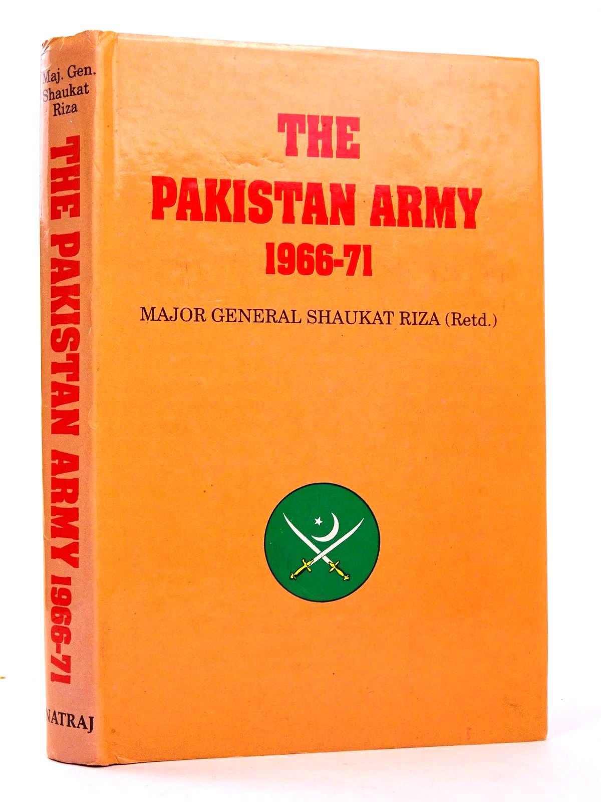 Photo of THE PAKISTAN ARMY 1966-71 written by Riza, Shaukat published by Natraj Publishers (STOCK CODE: 1818624)  for sale by Stella & Rose's Books