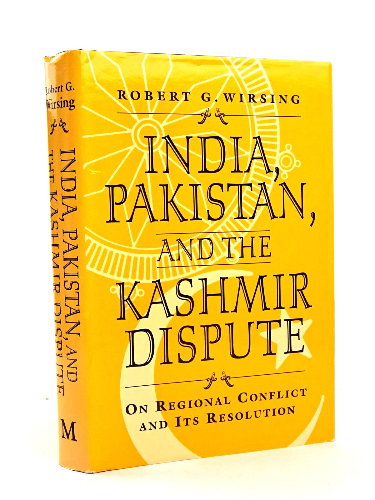 Photo of INDIA, PAKISTAN, AND THE KASHMIR DISPUTE ON REGIONAL CONFLICT AND ITS RESOLUTION written by Wirsing, Robert G. published by MacMillan (STOCK CODE: 1818628)  for sale by Stella & Rose's Books
