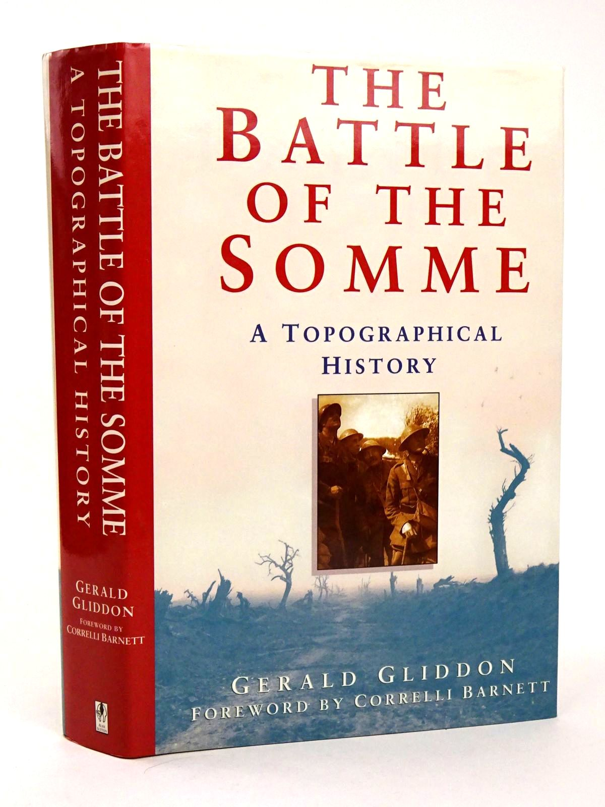 Photo of THE BATTLE OF THE SOMME A TOPOGRAPHICAL HISTORY written by Gliddon, Gerald published by Sutton Publishing (STOCK CODE: 1818644)  for sale by Stella & Rose's Books