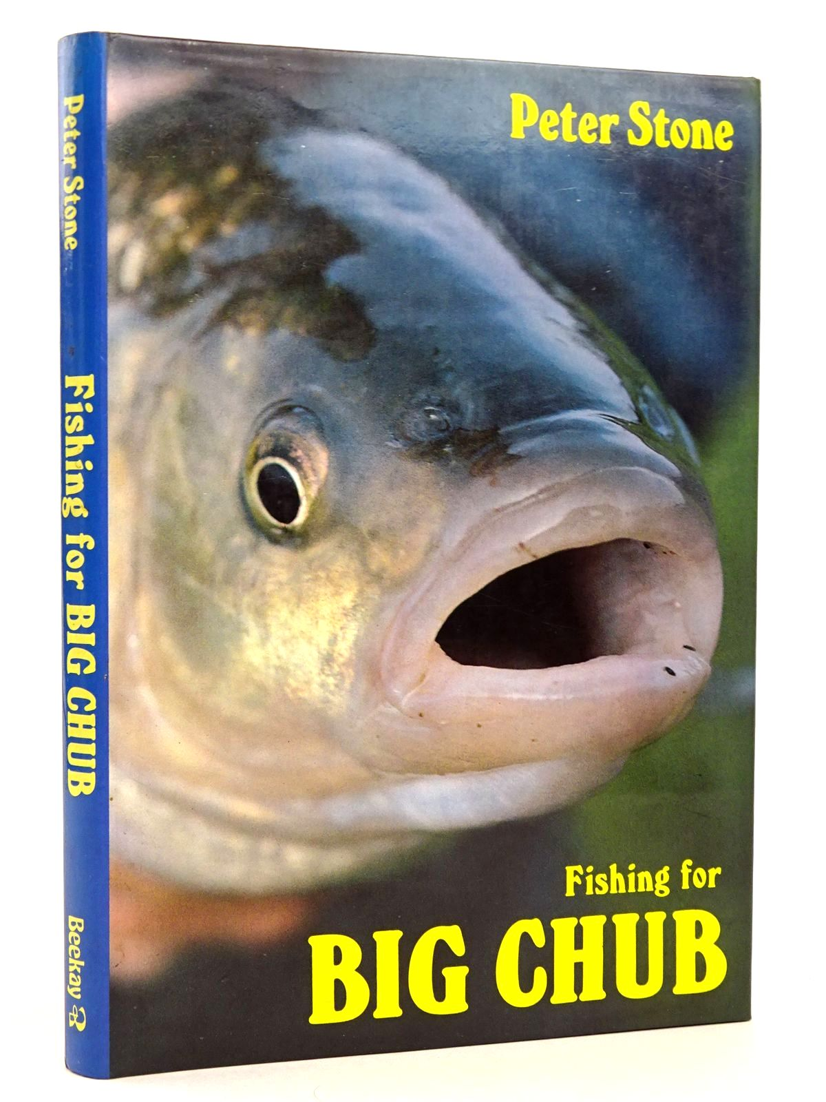 Photo of FISHING FOR BIG CHUB written by Stone, Peter published by Beekay Publishers (STOCK CODE: 1818646)  for sale by Stella & Rose's Books