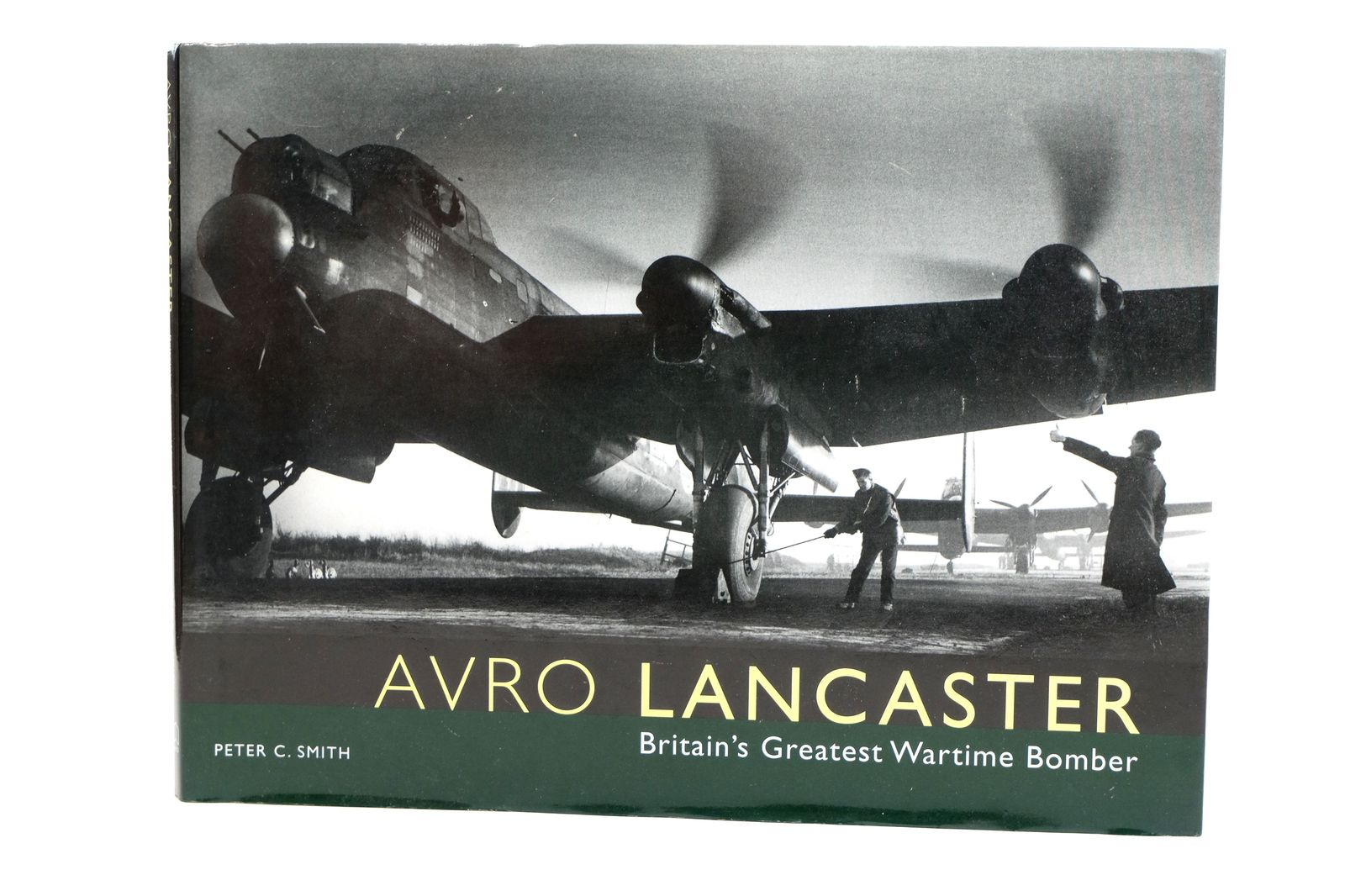 Photo of AVRO LANCASTER: BRITAIN'S GREATEST WARTIME BOMBER written by Smith, Peter C. published by Midland Publishing (STOCK CODE: 1818671)  for sale by Stella & Rose's Books