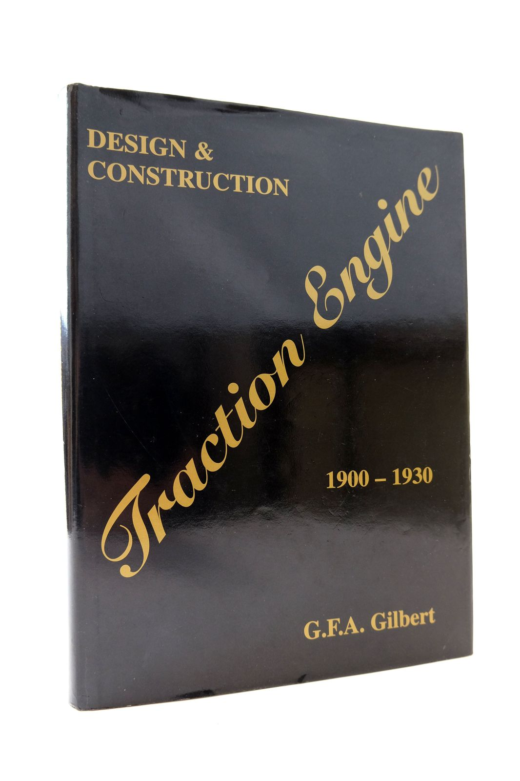 Photo of TRACTION ENGINE DESIGN AND CONSTRUCTION 1900-1930- Stock Number: 1818688