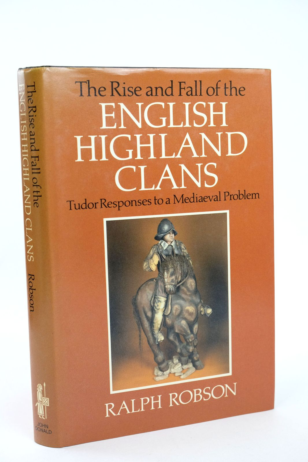 Photo of THE ENGLISH HIGHLAND CLANS: TUDOR RESPONSES TO A MEDIAEVAL PROBLEM- Stock Number: 1818694